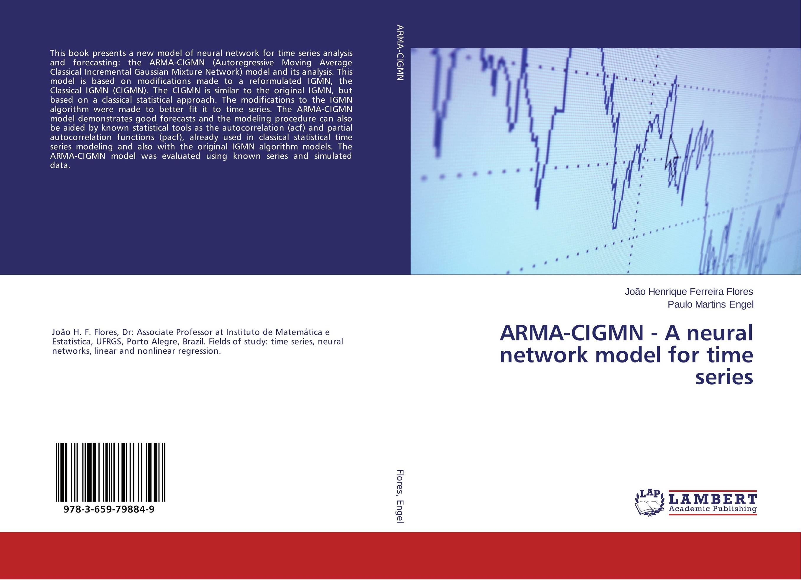 ARMA-CIGMN - A neural network model for time series time series model building on climate data in sylhet