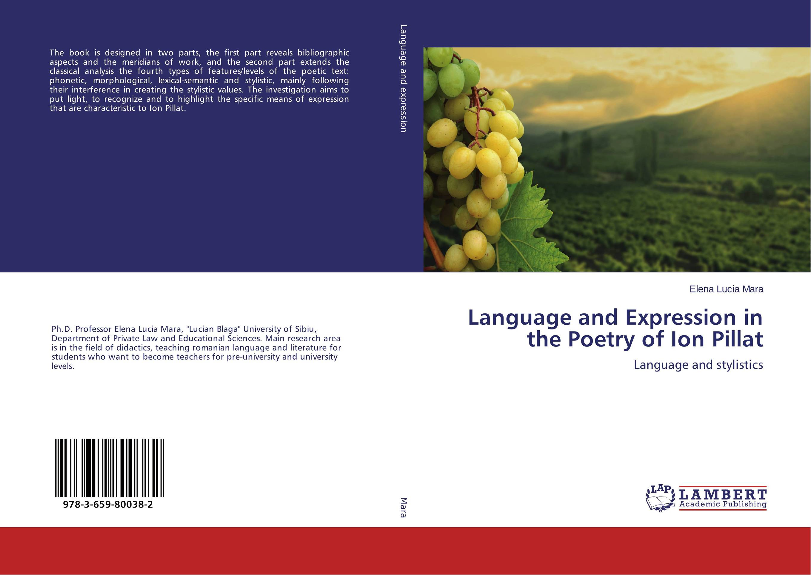 Language and Expression in the Poetry of Ion Pillat a stylistic study of the language of selected greeting cards