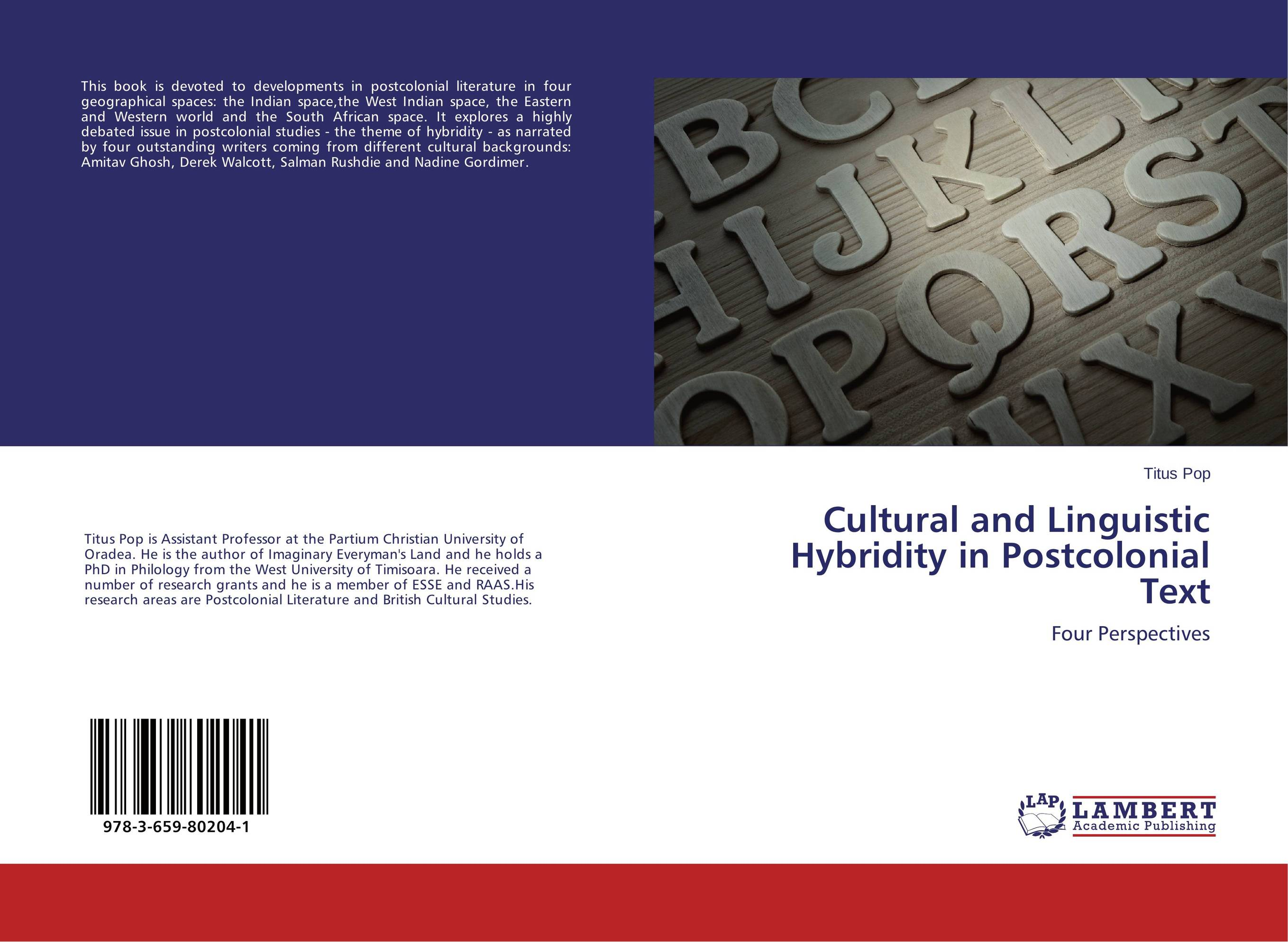 Cultural and Linguistic Hybridity in Postcolonial Text arindam ghosh hazra studies on boundary conditions and noncommutativity in string theory