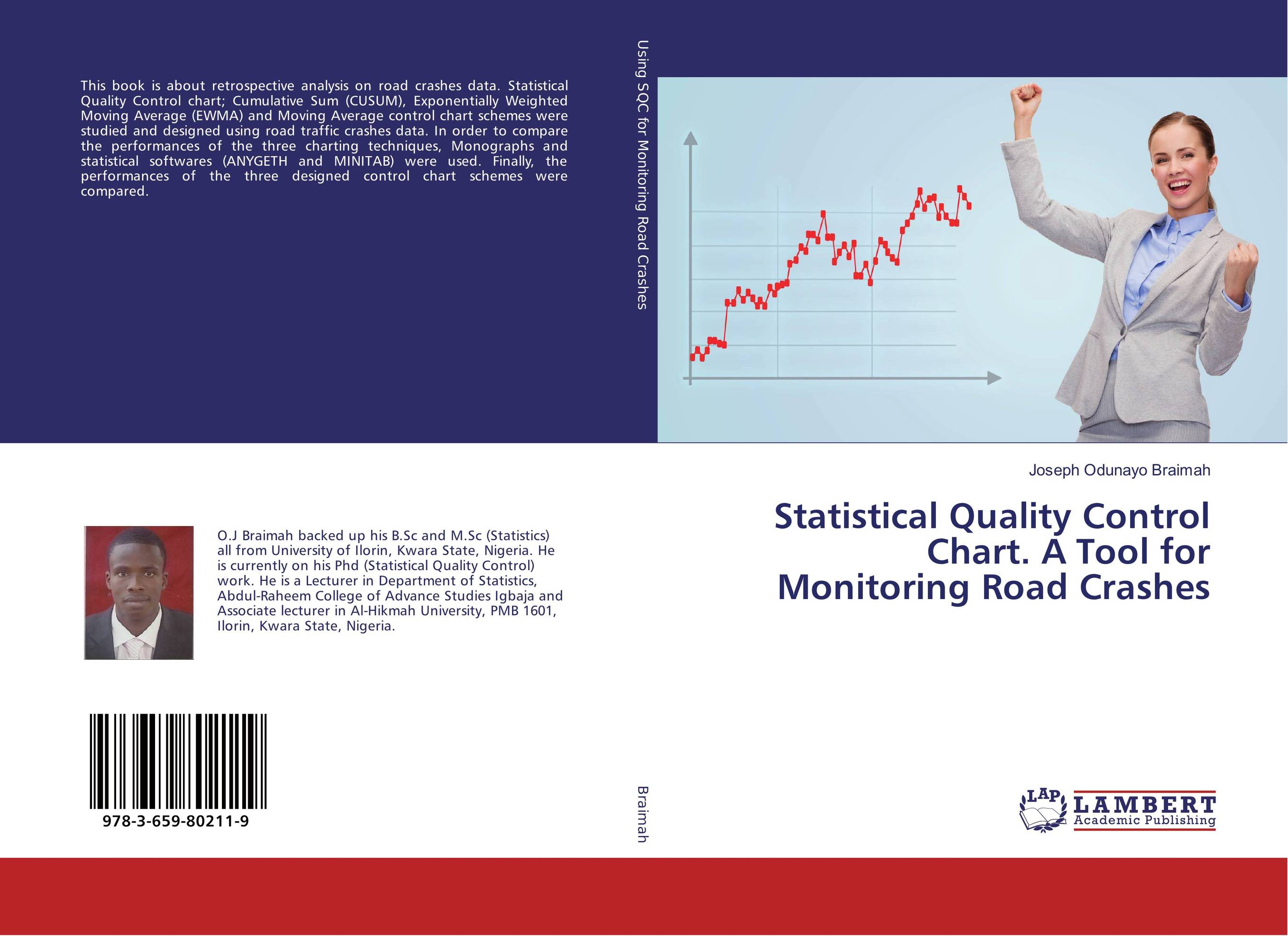 Statistical Quality Control Chart. A Tool for Monitoring Road Crashes exponentially weighted moving average control chart