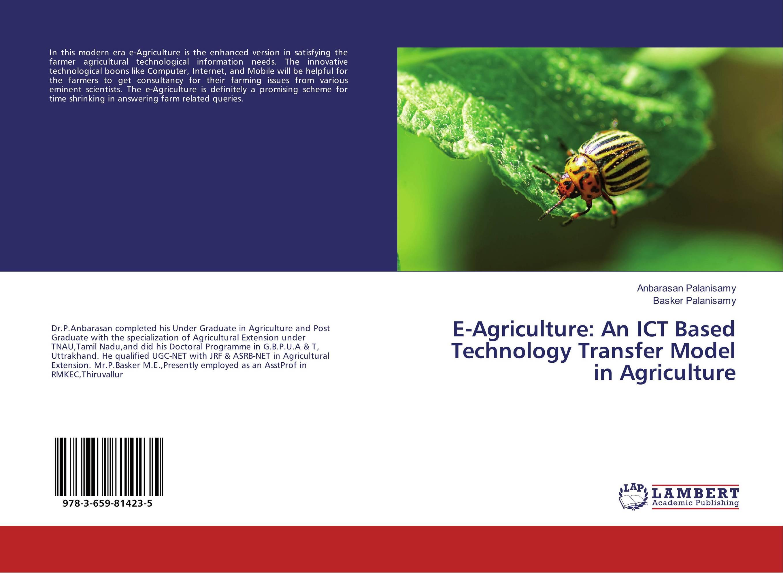 E-Agriculture: An ICT Based Technology Transfer Model in Agriculture pastoralism and agriculture pennar basin india