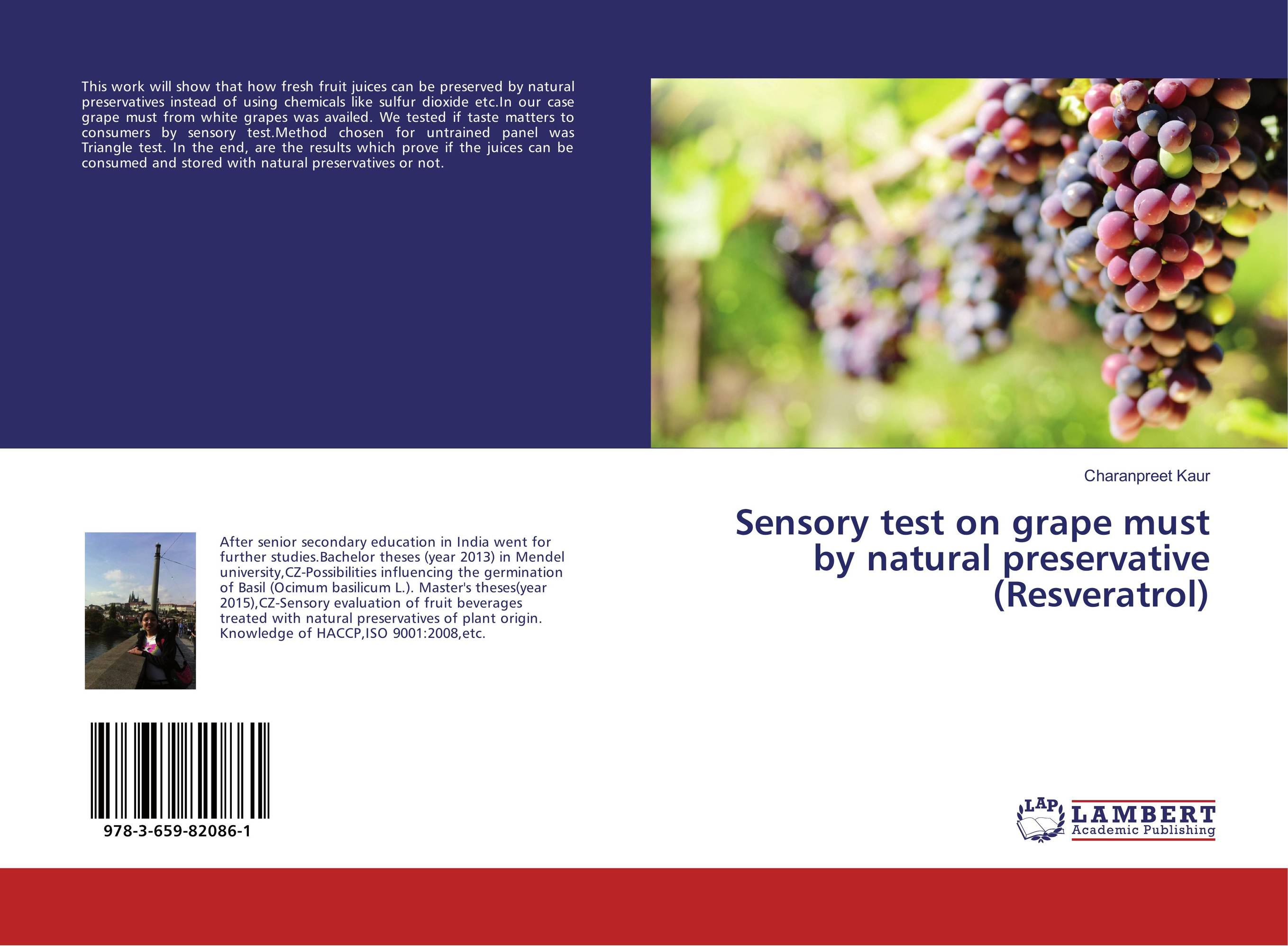 Sensory test on grape must by natural preservative (Resveratrol)