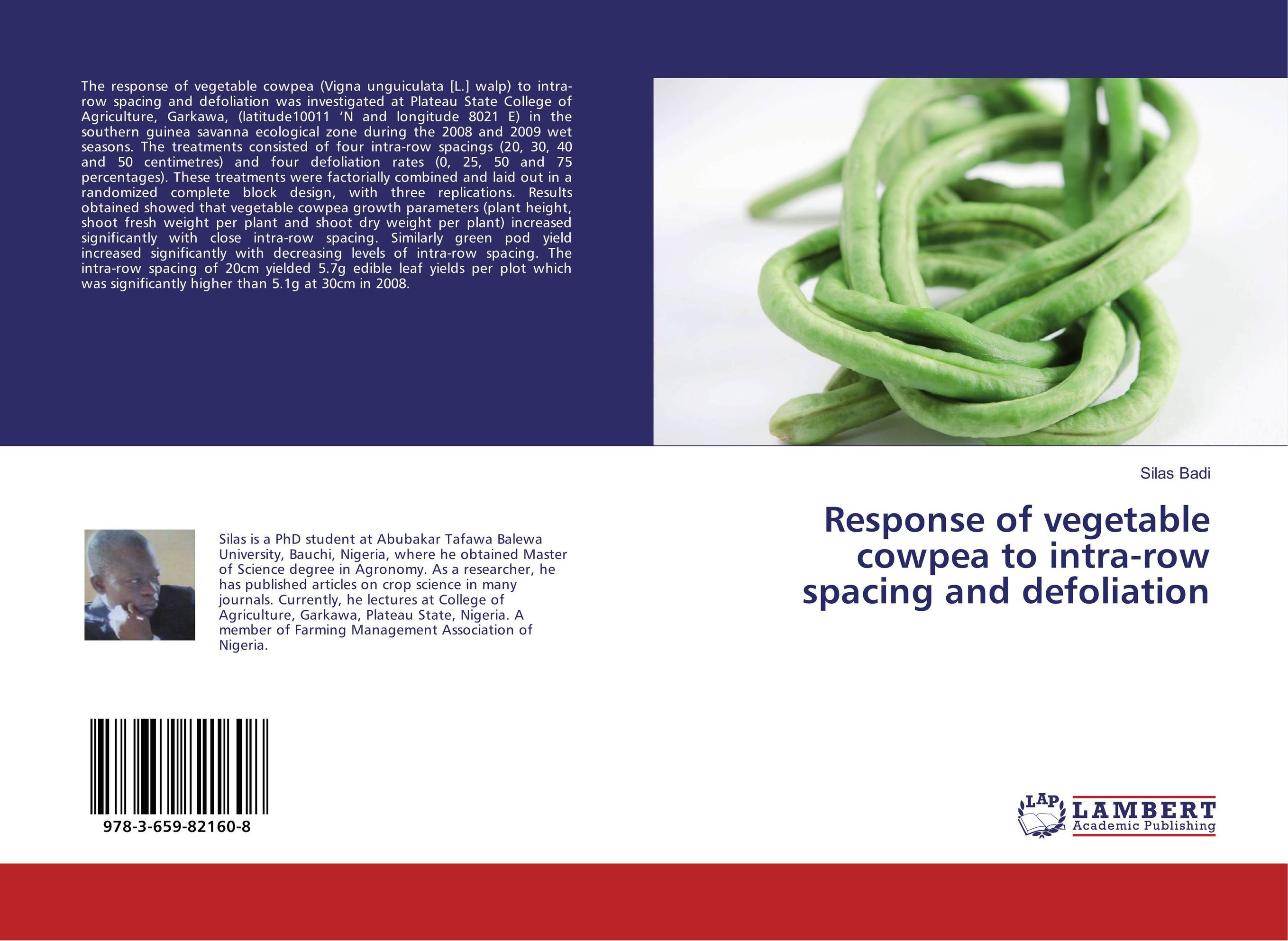 Response of vegetable cowpea to intra-row spacing and defoliation a theoritical study of intra state conflicts