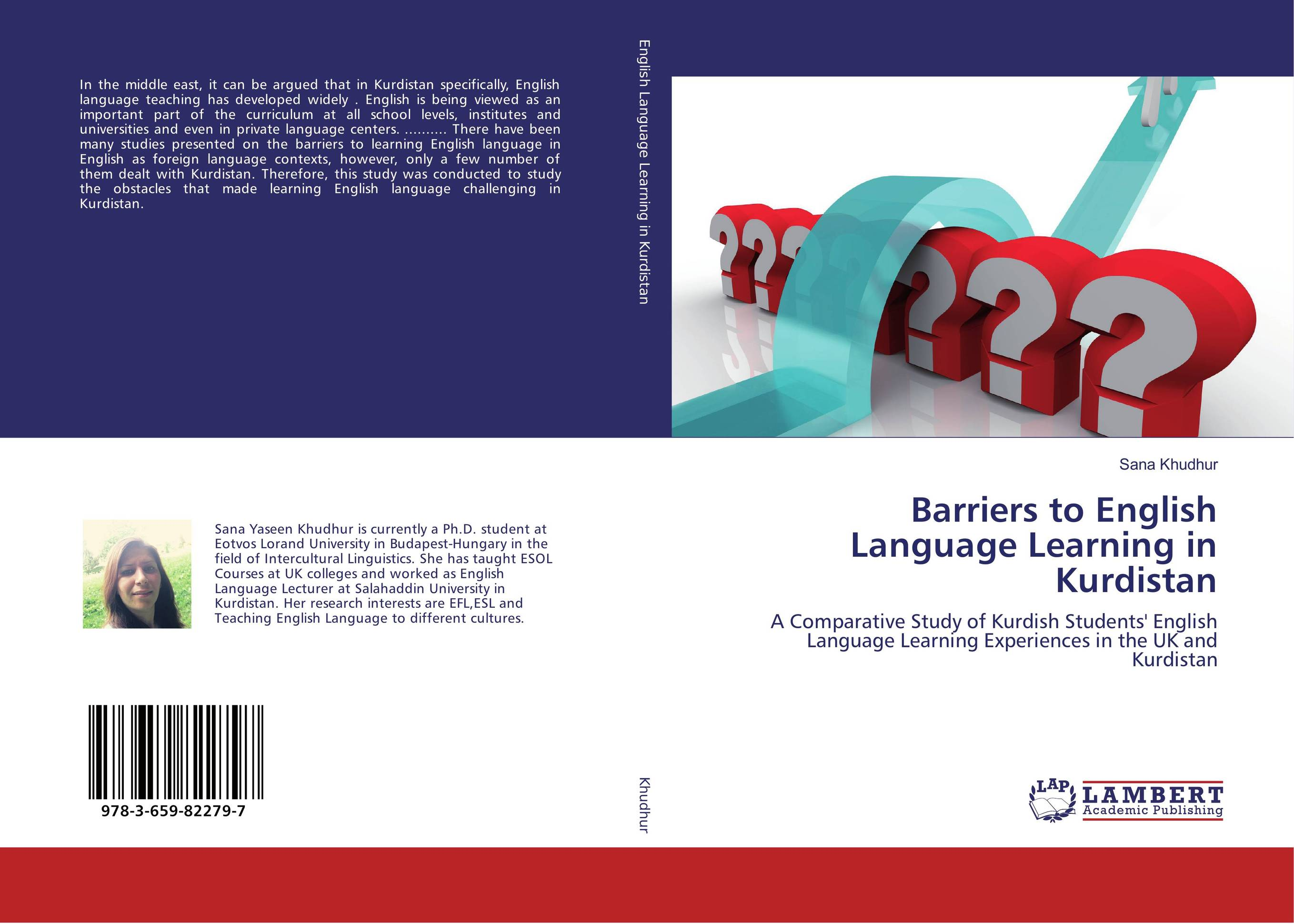 Barriers to English Language Learning in Kurdistan the role of ict in the teaching of english as a foreign language efl
