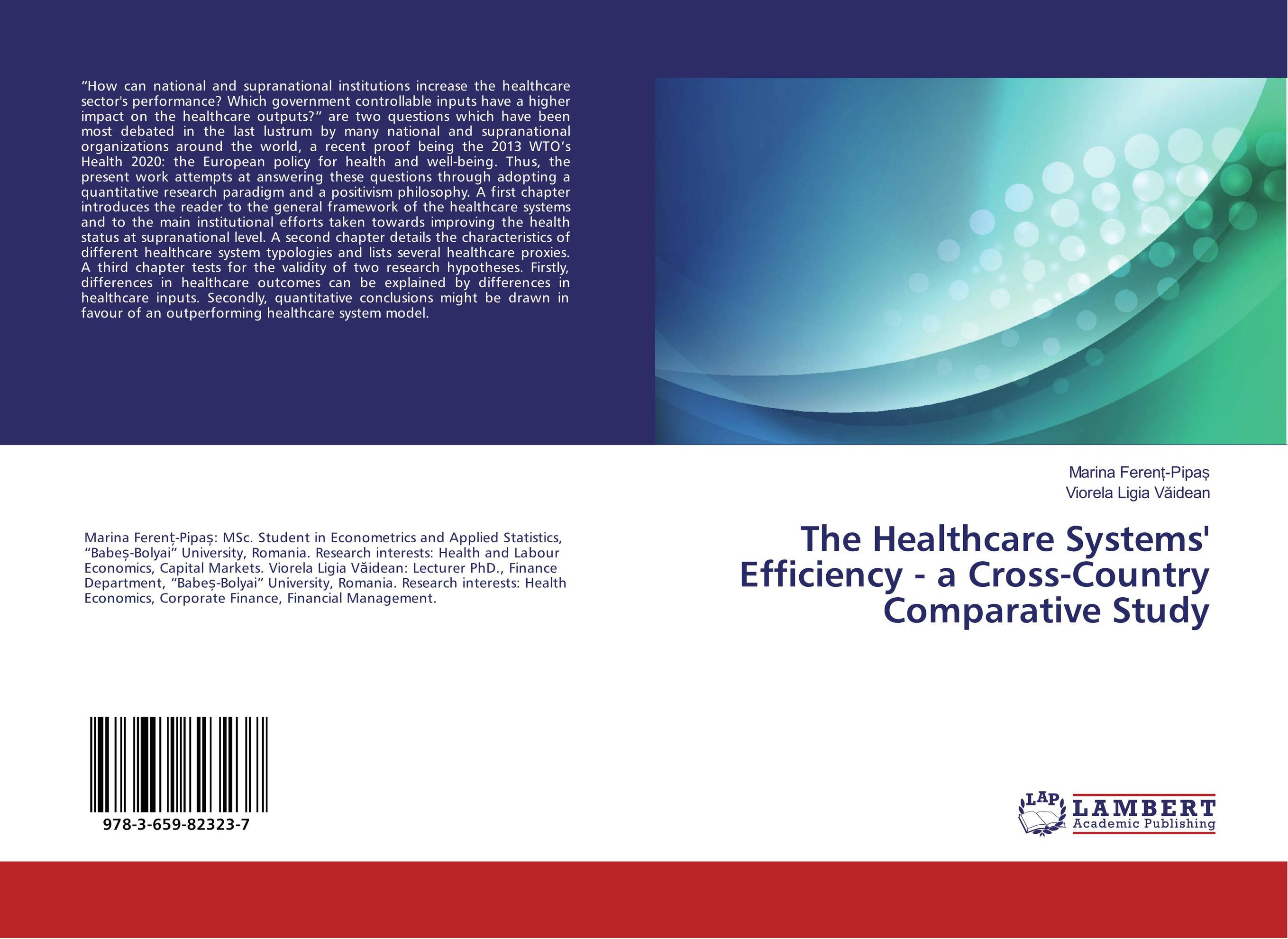 The Healthcare Systems' Efficiency - a Cross-Country Comparative Study healthcare gynecological multifunction treat for cervical erosion private health women laser device