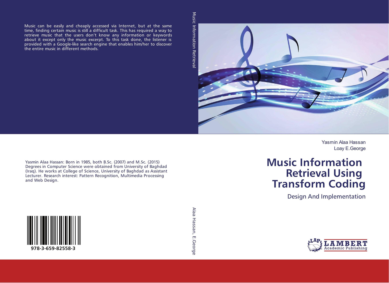 Music Information Retrieval Using Transform Coding information searching and retrieval