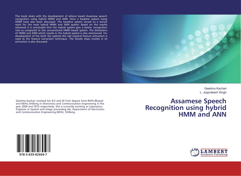 Assamese Speech Recognition using hybrid HMM and ANN
