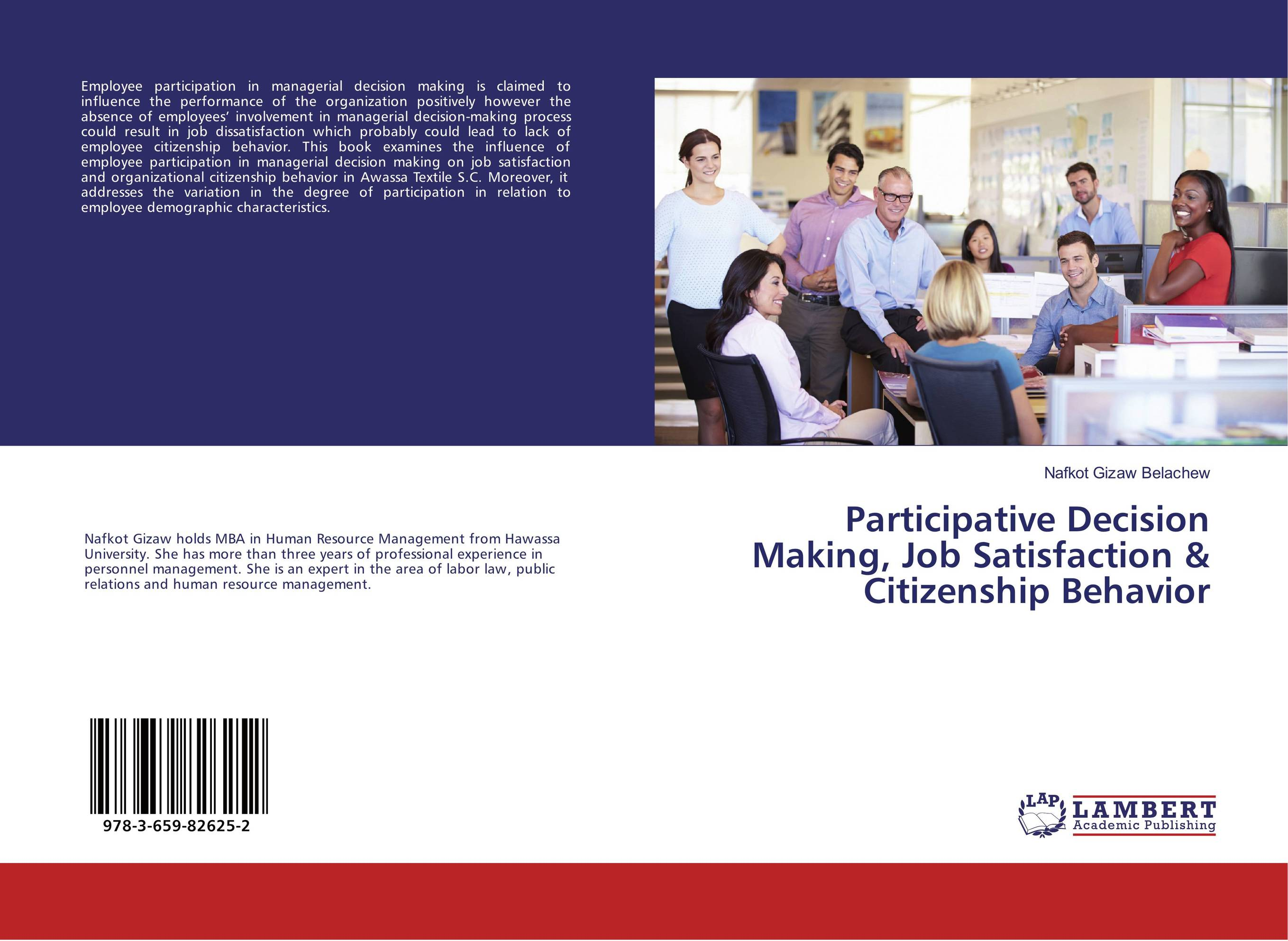Participative Decision Making, Job Satisfaction & Citizenship Behavior impact of job satisfaction on turnover intentions