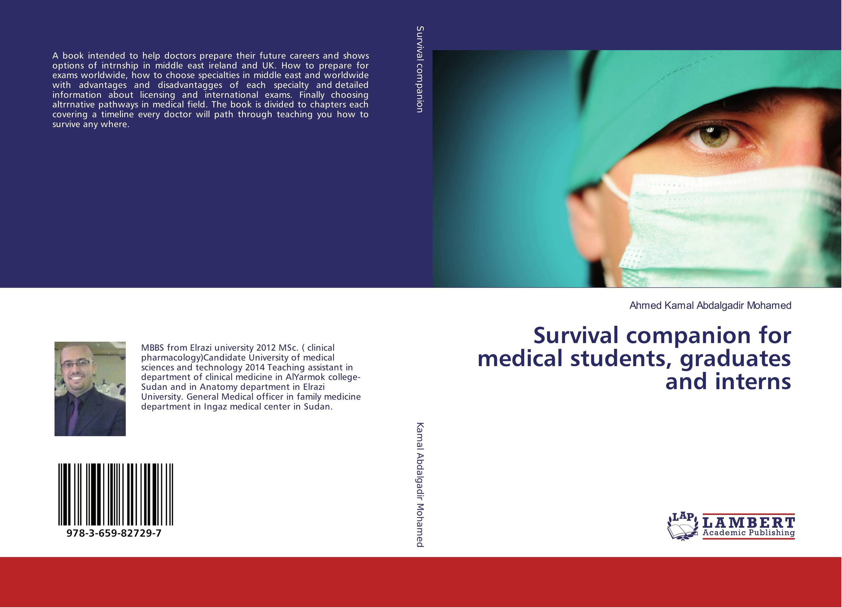 Survival companion for medical students, graduates and interns