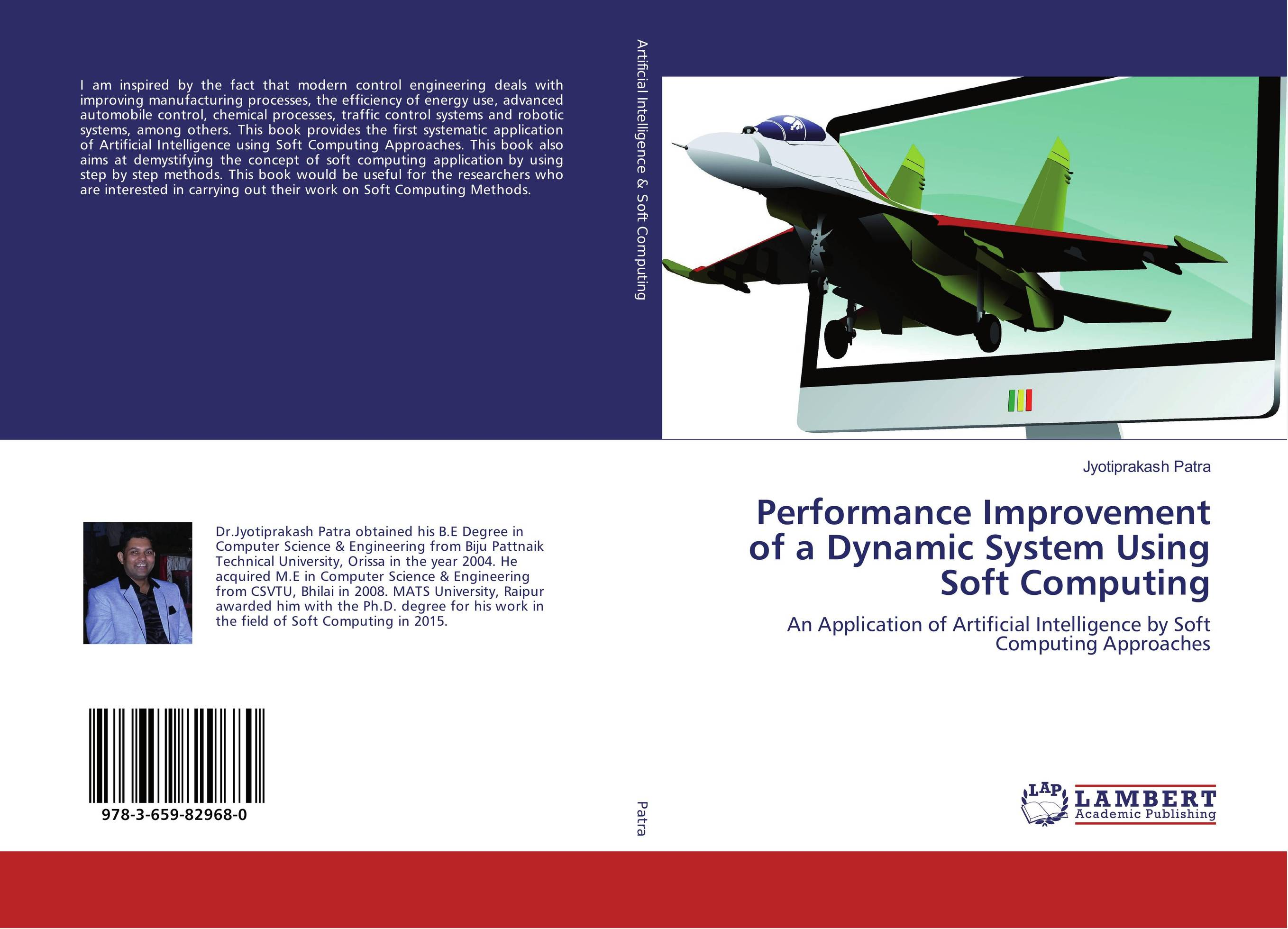 Performance Improvement of a Dynamic System Using Soft Computing soft computing and applications