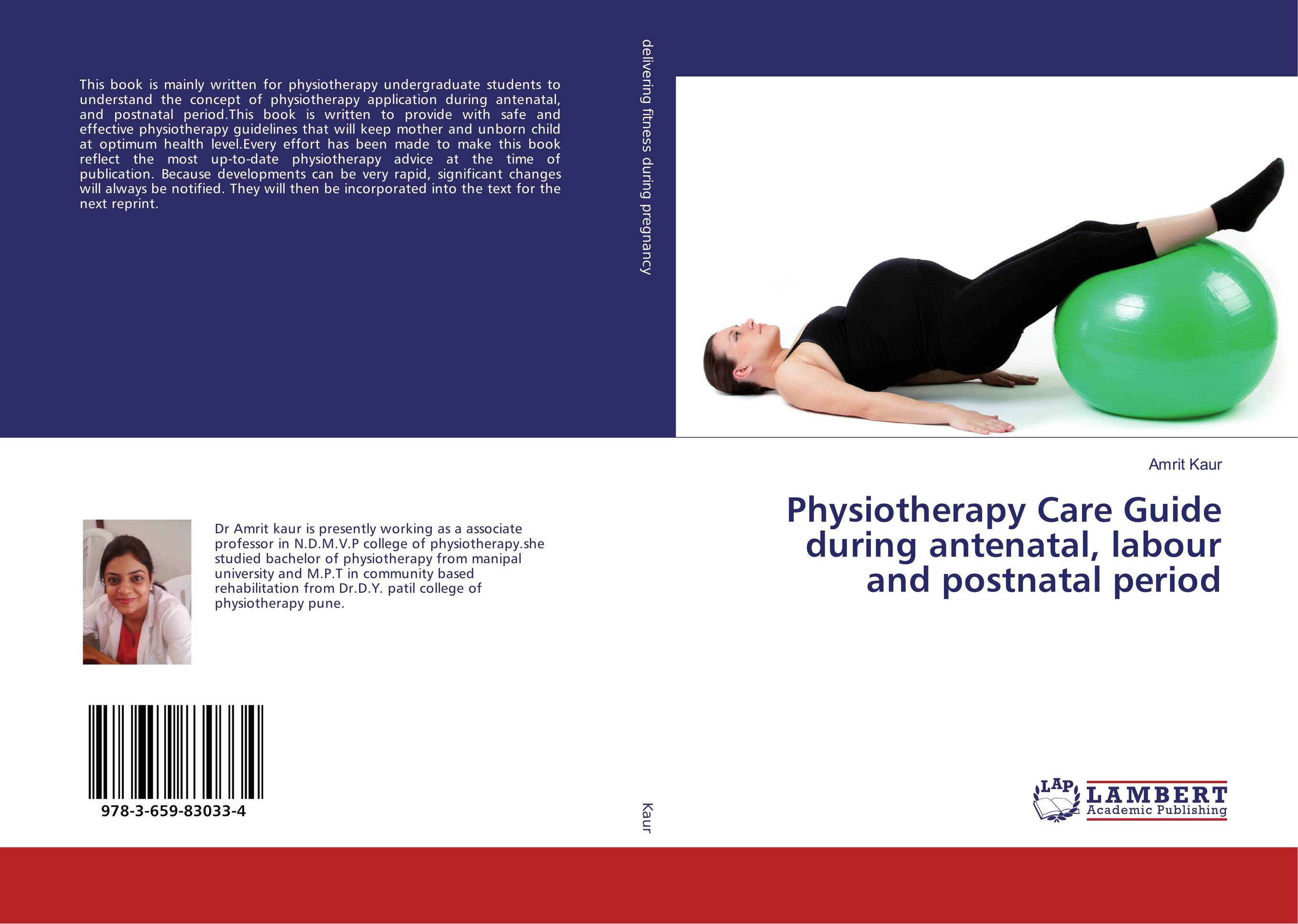 Physiotherapy Care Guide during antenatal, labour and postnatal period the complete guide to aqua exercise for pregnancy and postnatal health