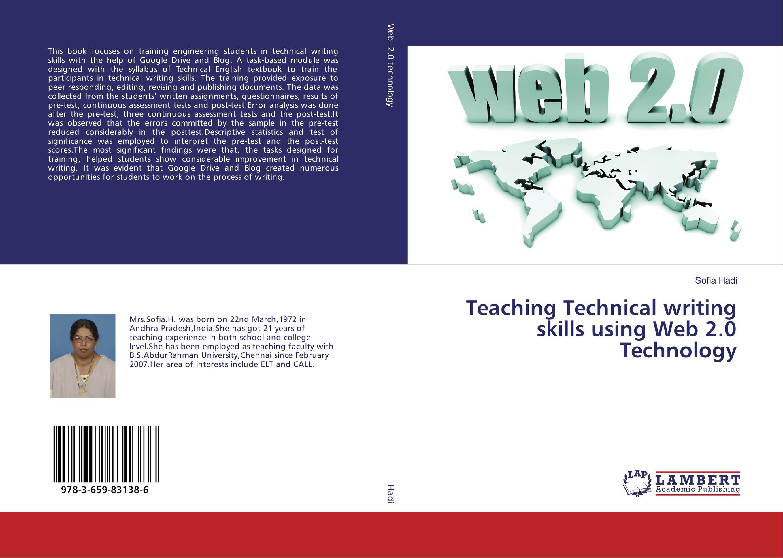 Teaching Technical writing skills using Web 2.0 Technology