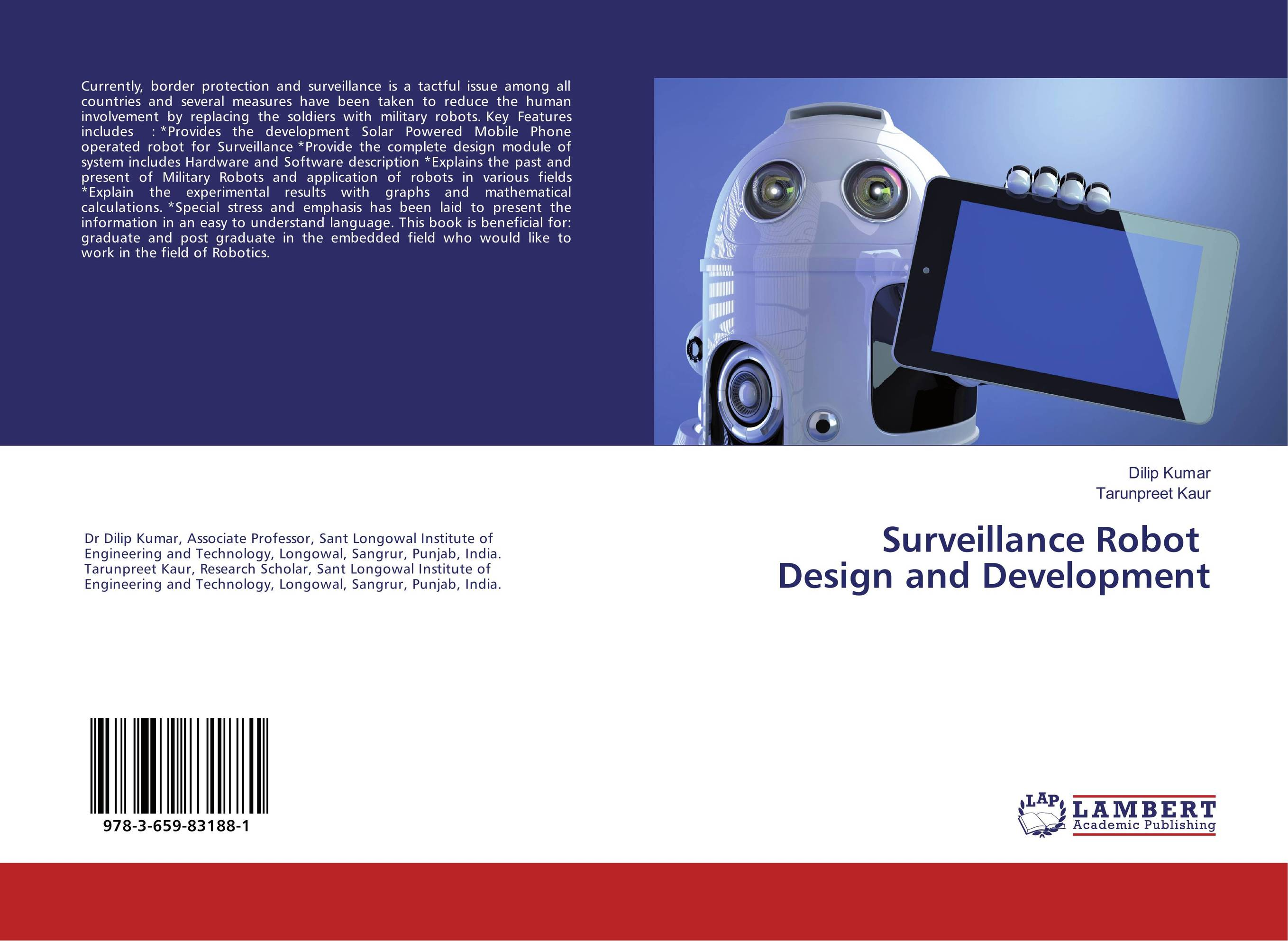 Surveillance Robot Design and Development robots and the whole technology story