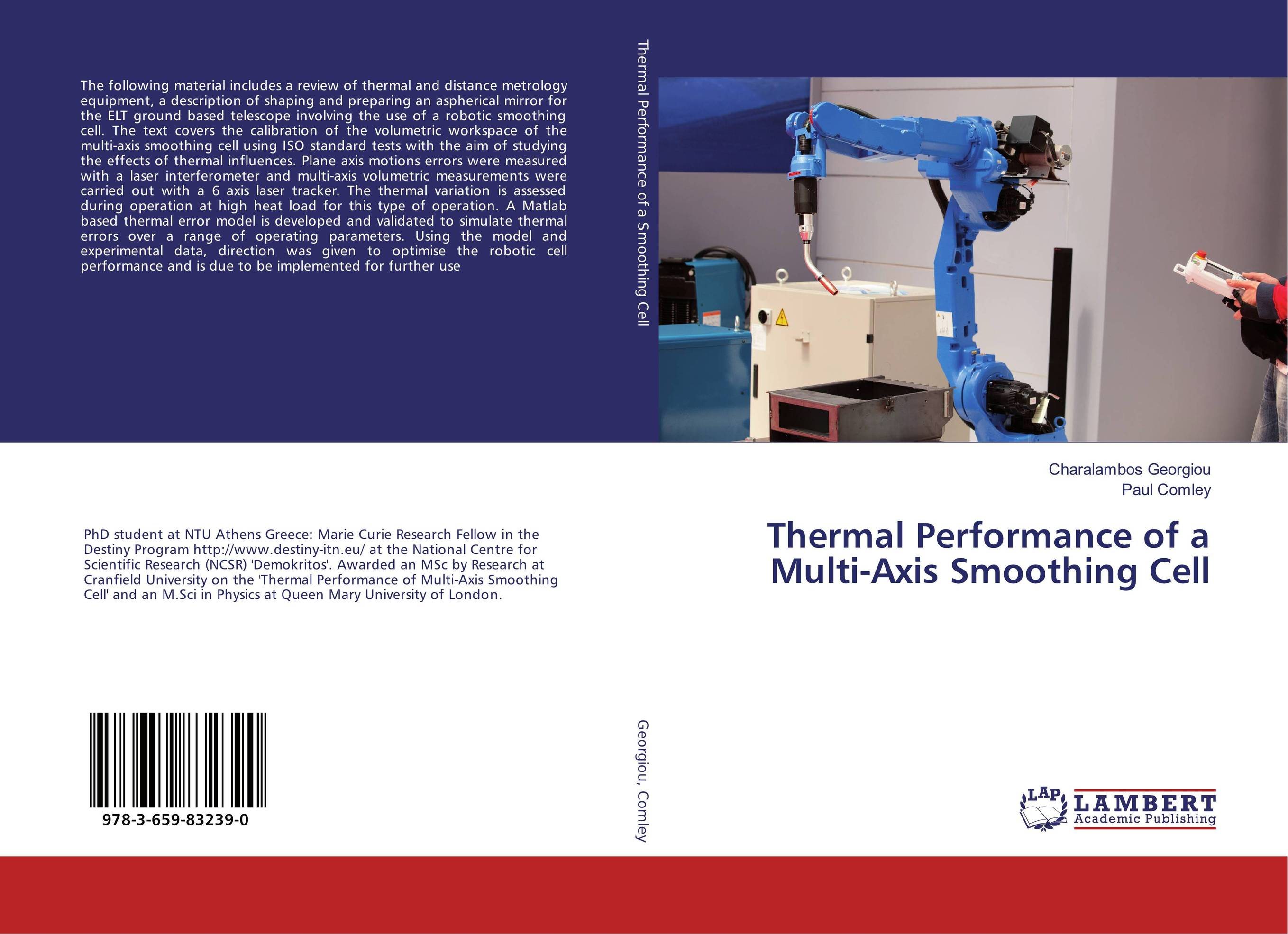 Thermal Performance of a Multi-Axis Smoothing Cell metrology