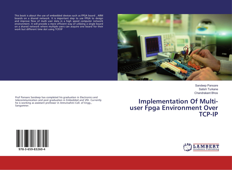 Implementation Of Multi-user Fpga Environment Over TCP-IP кальсоны user кальсоны