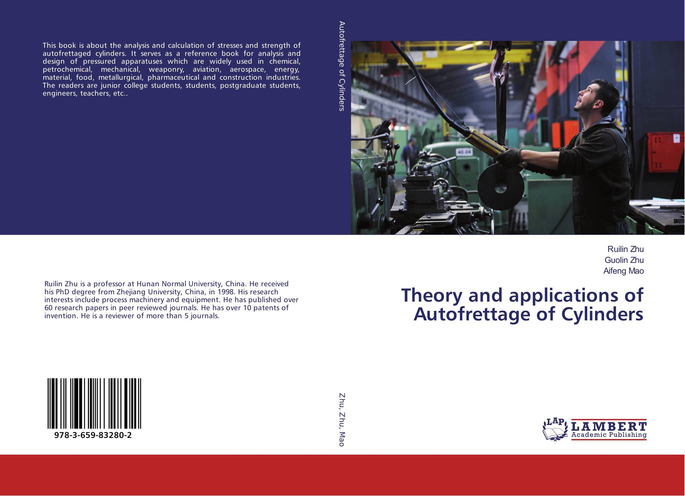 Theory and applications of Autofrettage of Cylinders