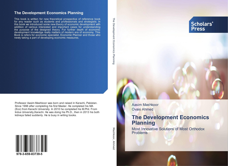 The Development Economics Planning economic development planning in oil economies