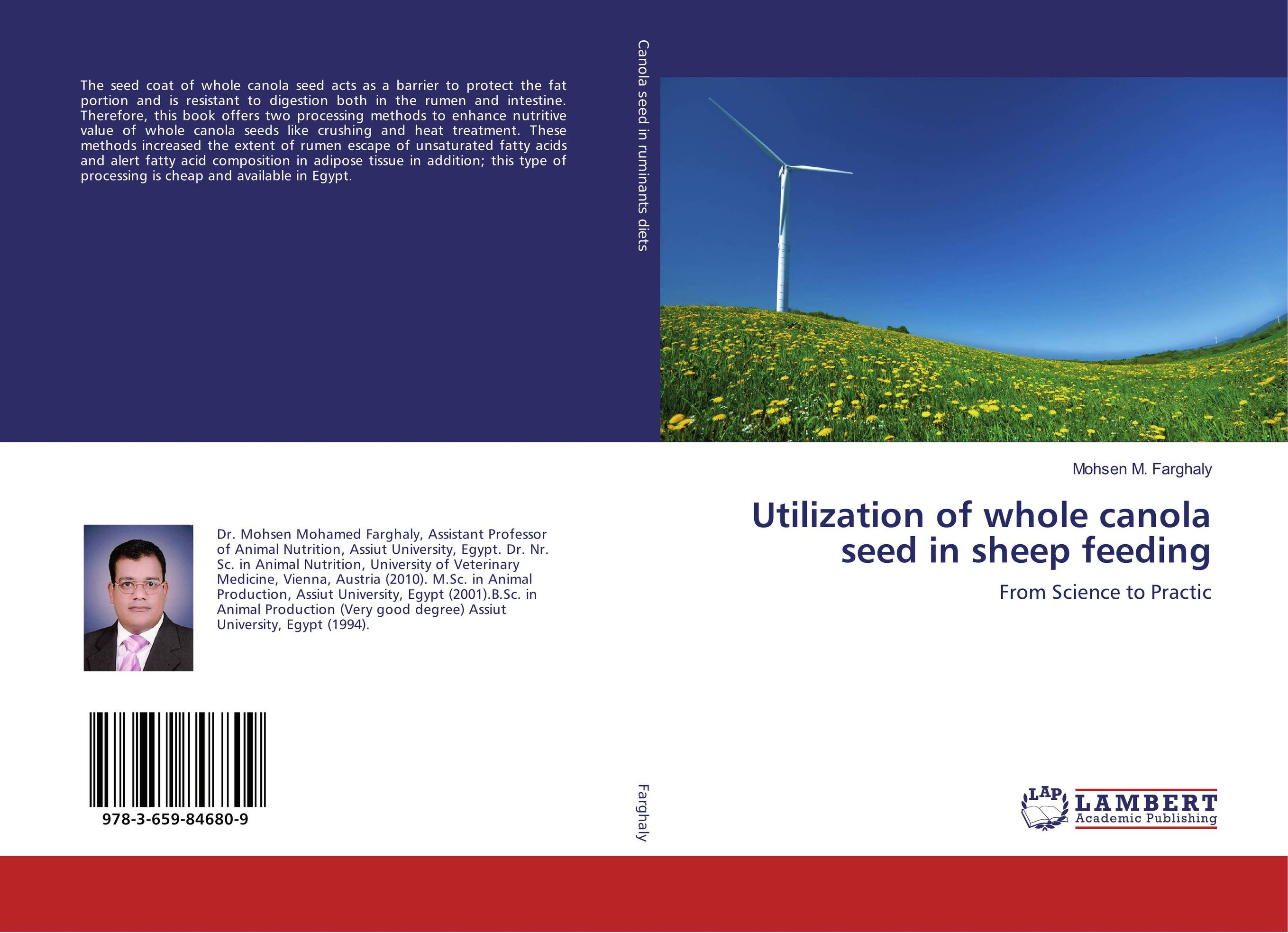 Utilization of whole canola seed in sheep feeding seed dormancy and germination