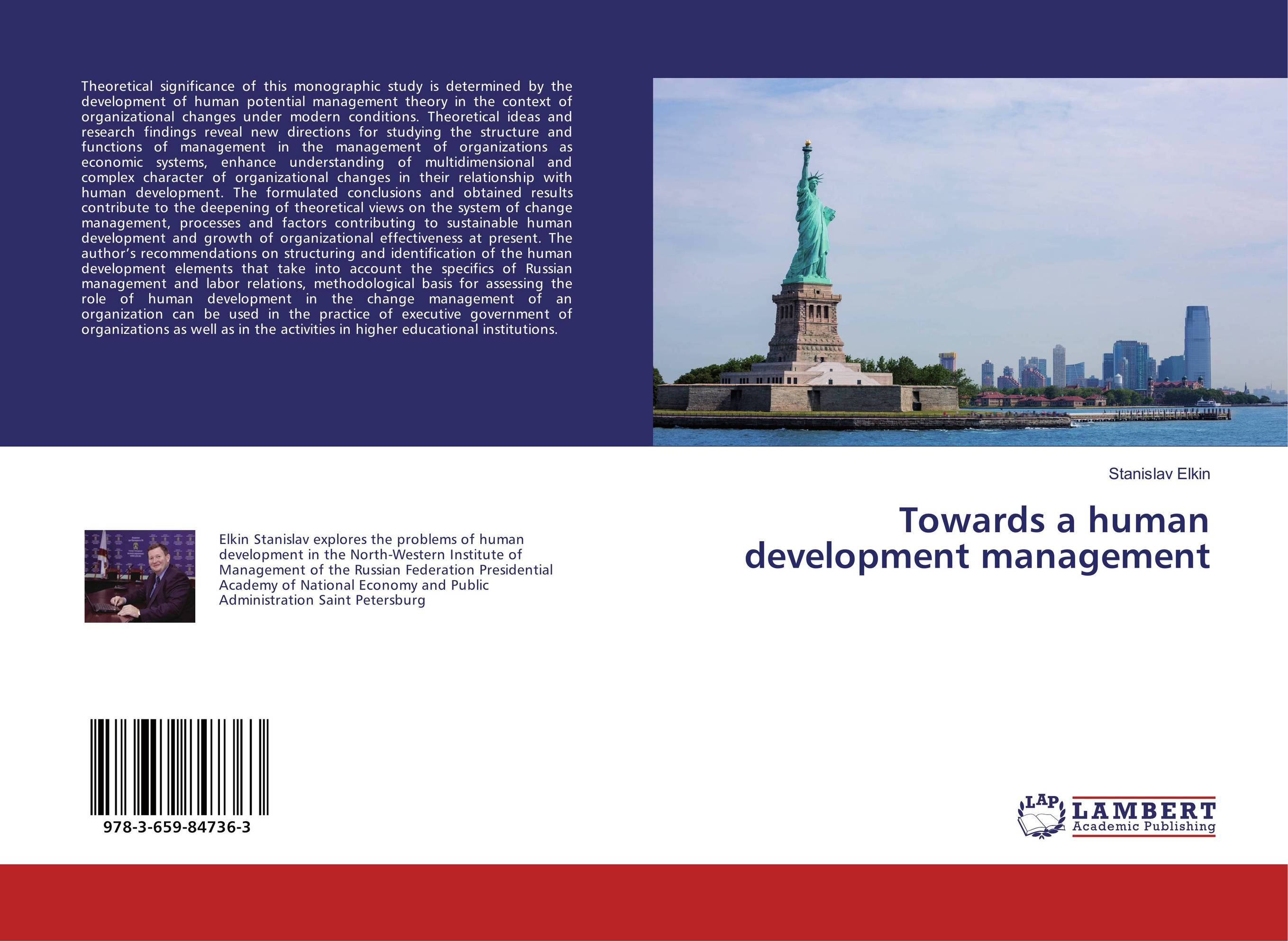 Towards a human development management robert benfari c understanding and changing your management style assessments and tools for self development