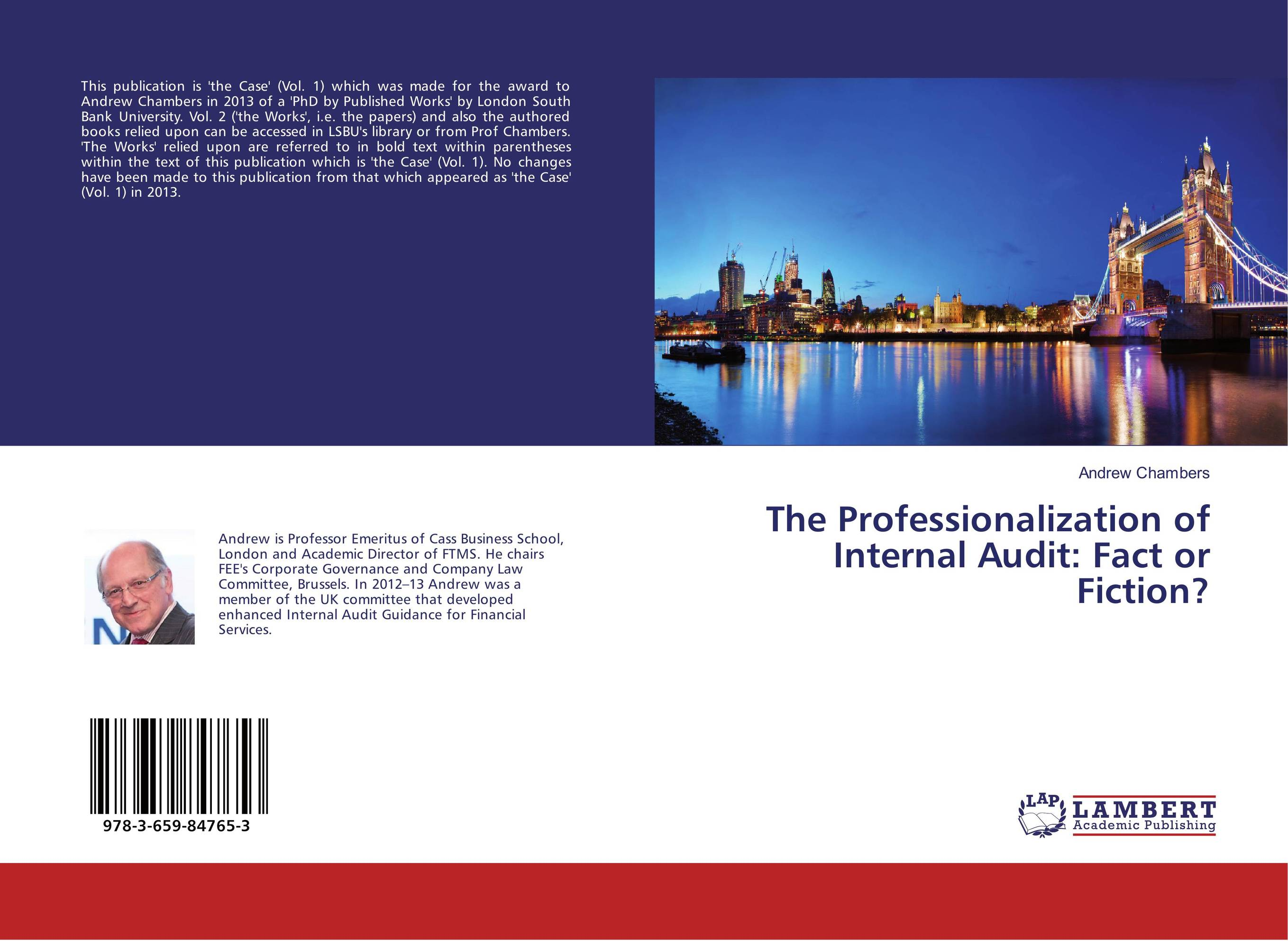 The Professionalization of Internal Audit: Fact or Fiction?
