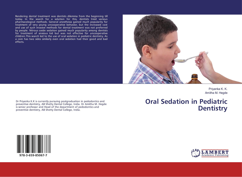 Oral Sedation in Pediatric Dentistry