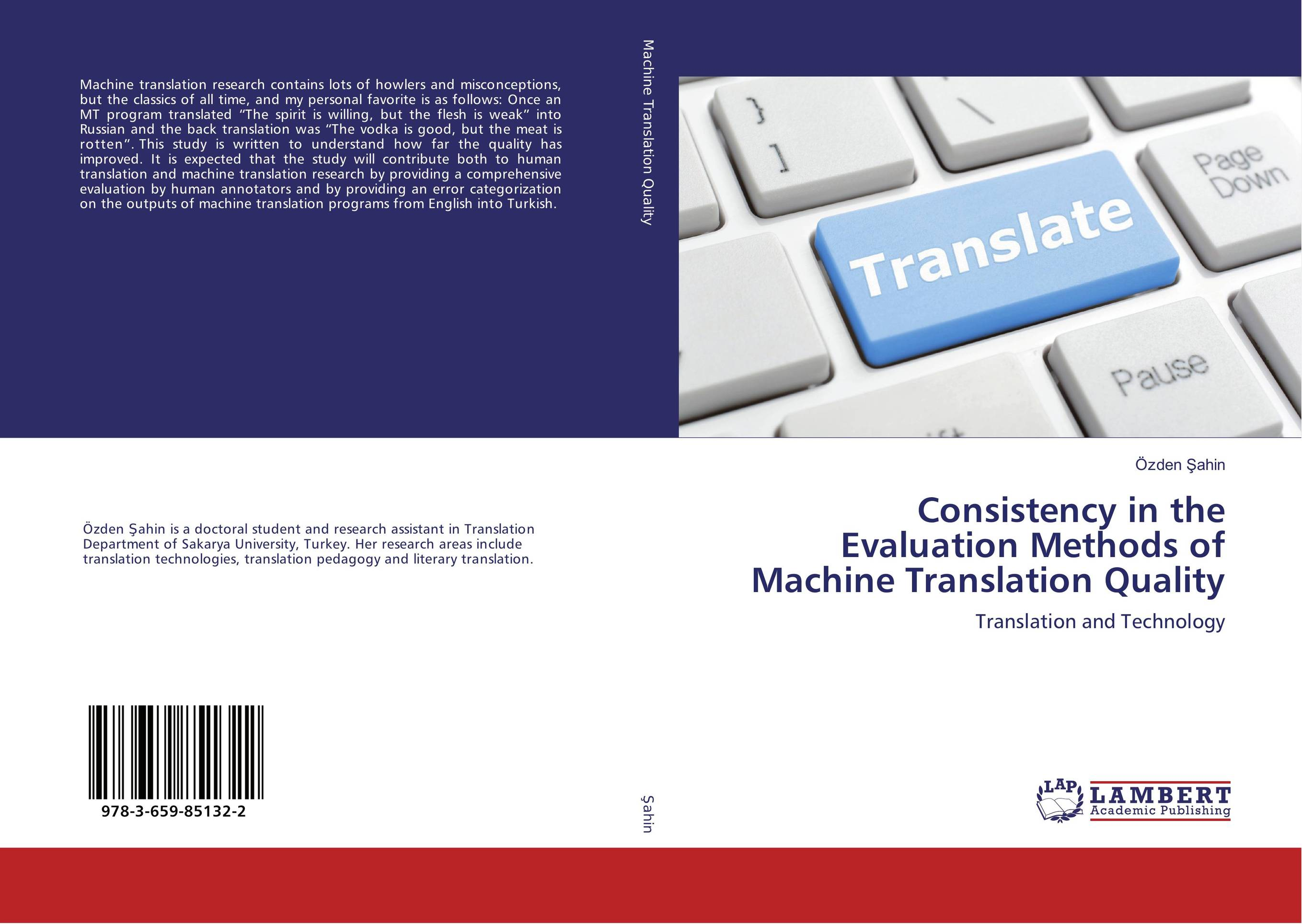 Consistency in the Evaluation Methods of Machine Translation Quality envisioning machine translation in the information future 4th conference of the association for machine translation in the americas amta 2000 cuernavaca mexico