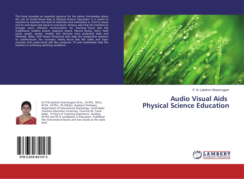 Audio Visual Aids Physical Science Education 新编实用英语视听说中级教程下(第4版 附光盘)[new practical english visual audio oral intermediate course]