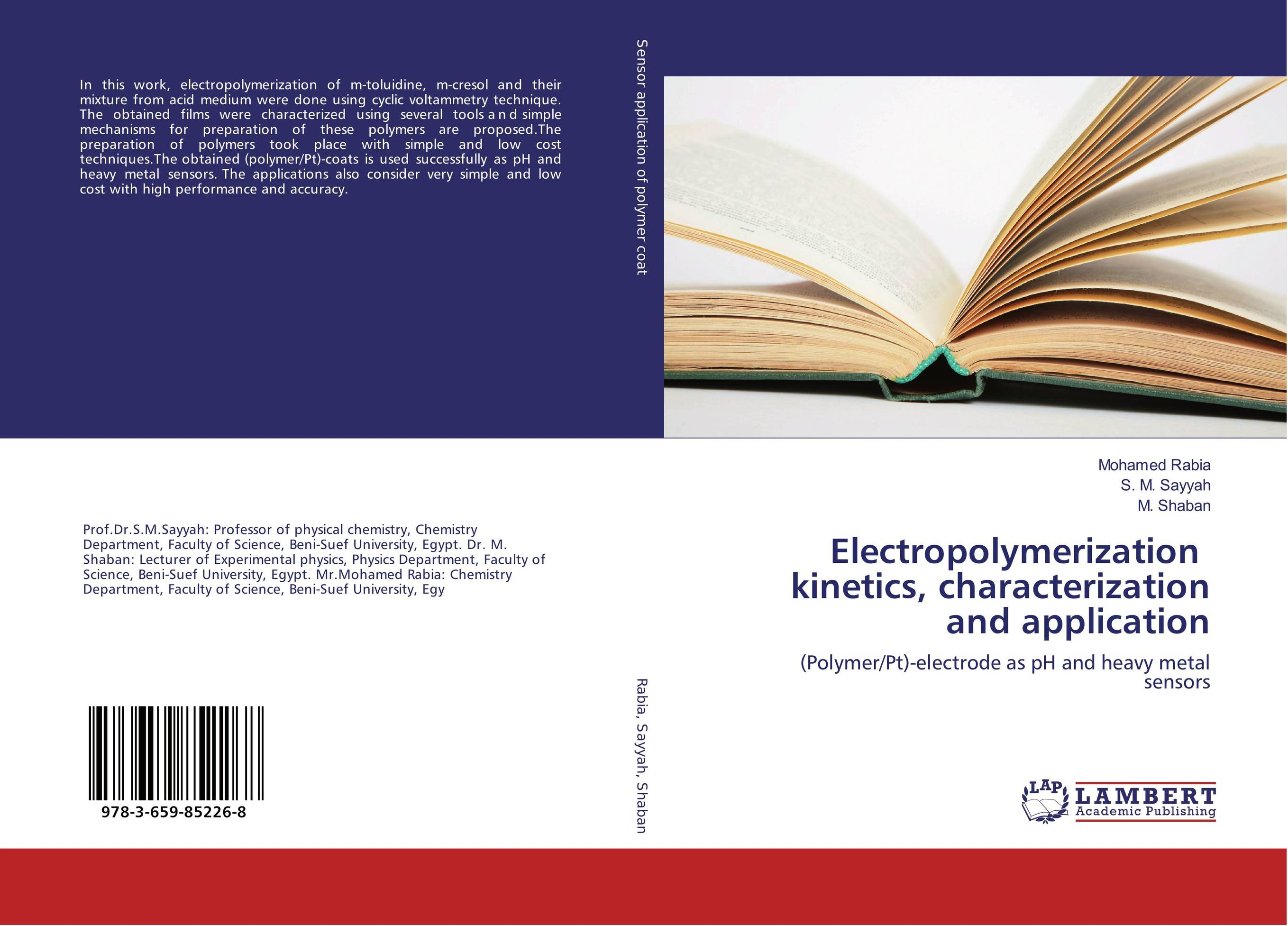 Electropolymerization kinetics, characterization and application steven bragg m cost reduction analysis tools and strategies