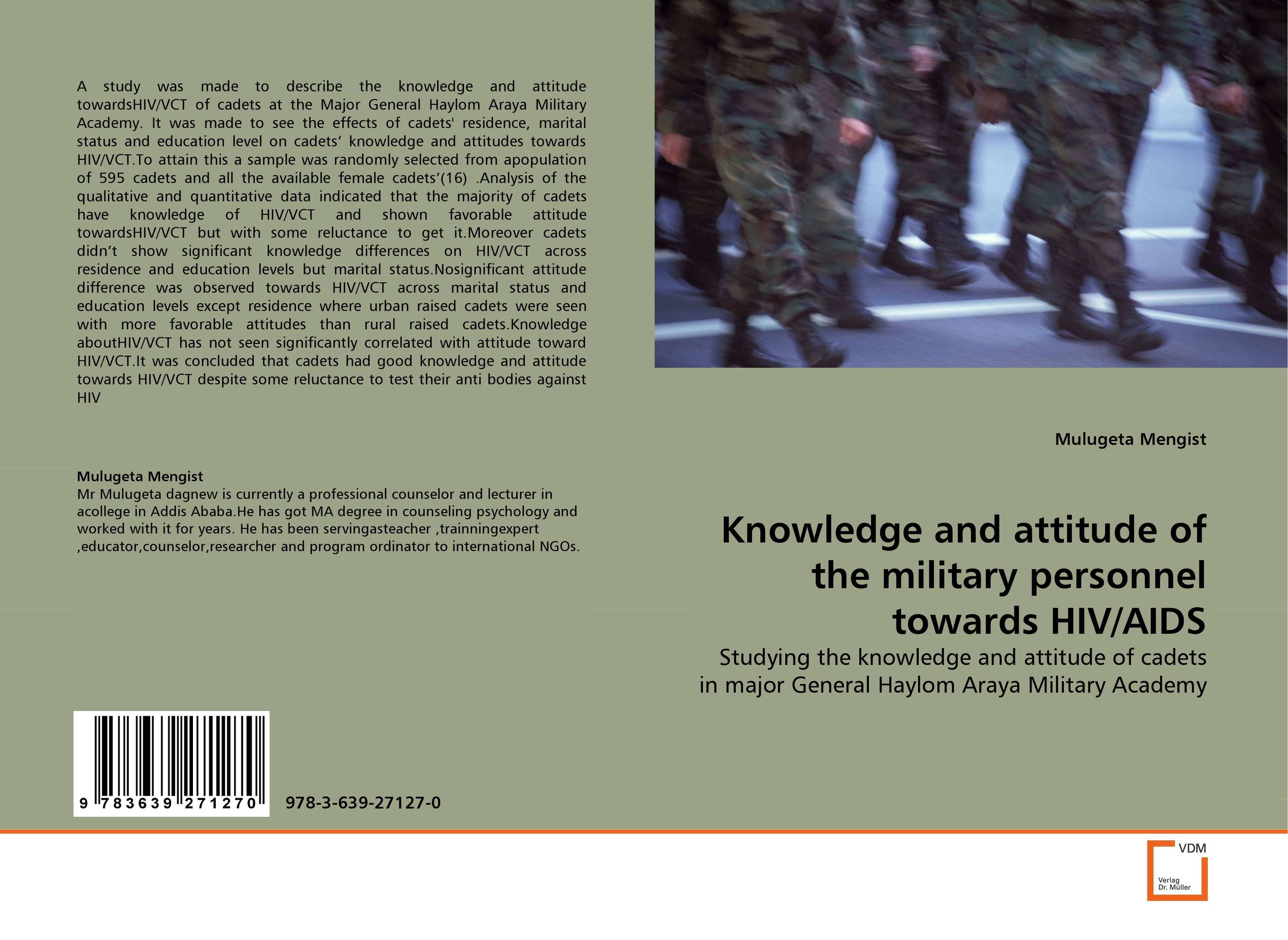Knowledge and attitude of the military personnel towards HIV/AIDS knowledge attitude and perception of hepatitis b