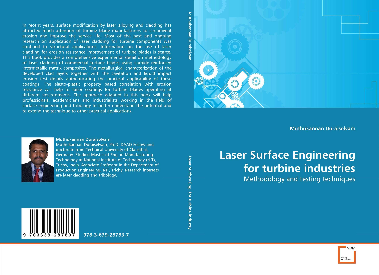 Laser Surface Engineering for turbine industries practical reverse engineering