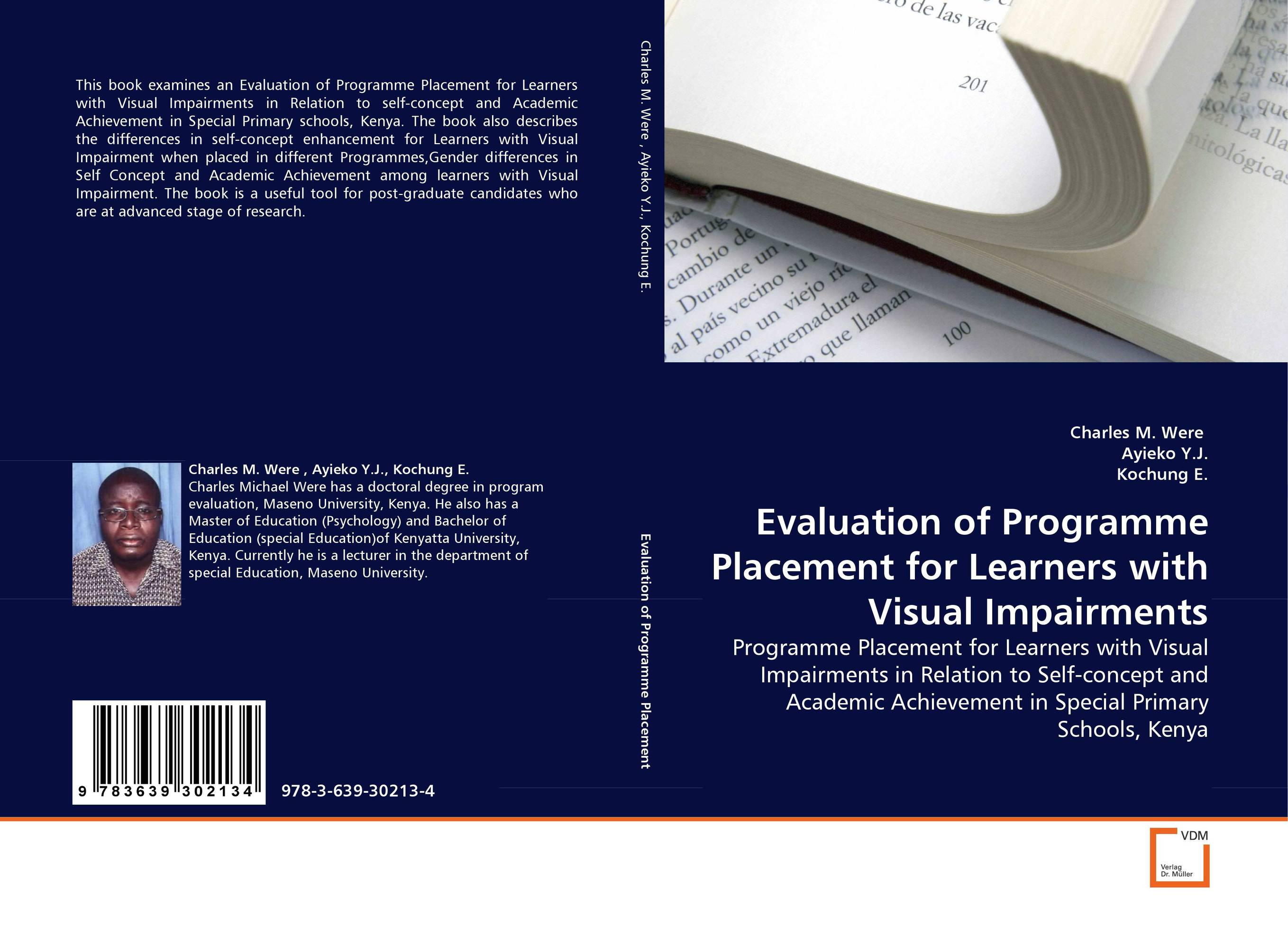 Evaluation of Programme Placement for Learners with Visual Impairments development of self instructional material for distant learners