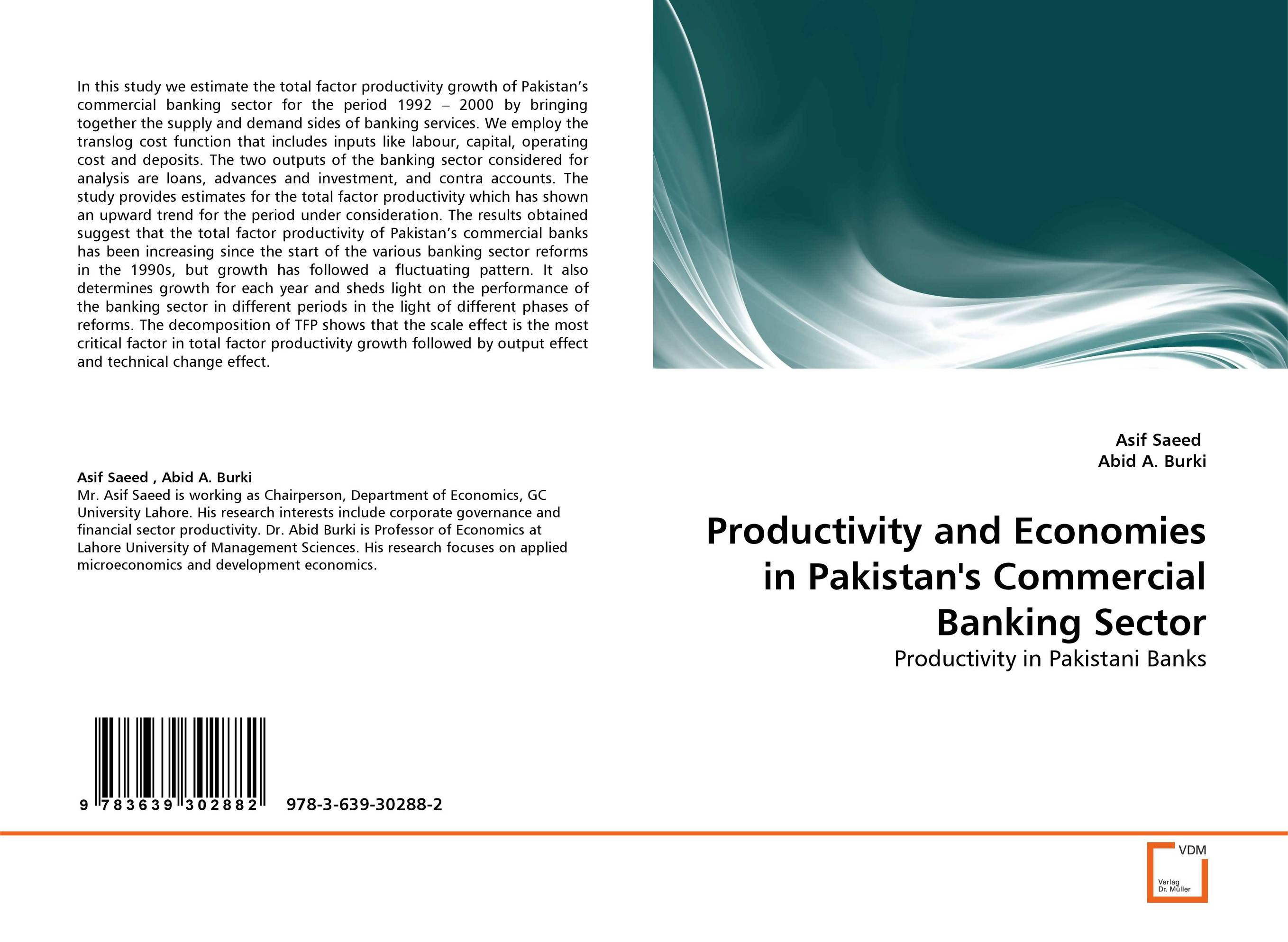 Productivity and Economies in Pakistan''s Commercial Banking Sector impact of mergers on employees in banking sector of pakistan