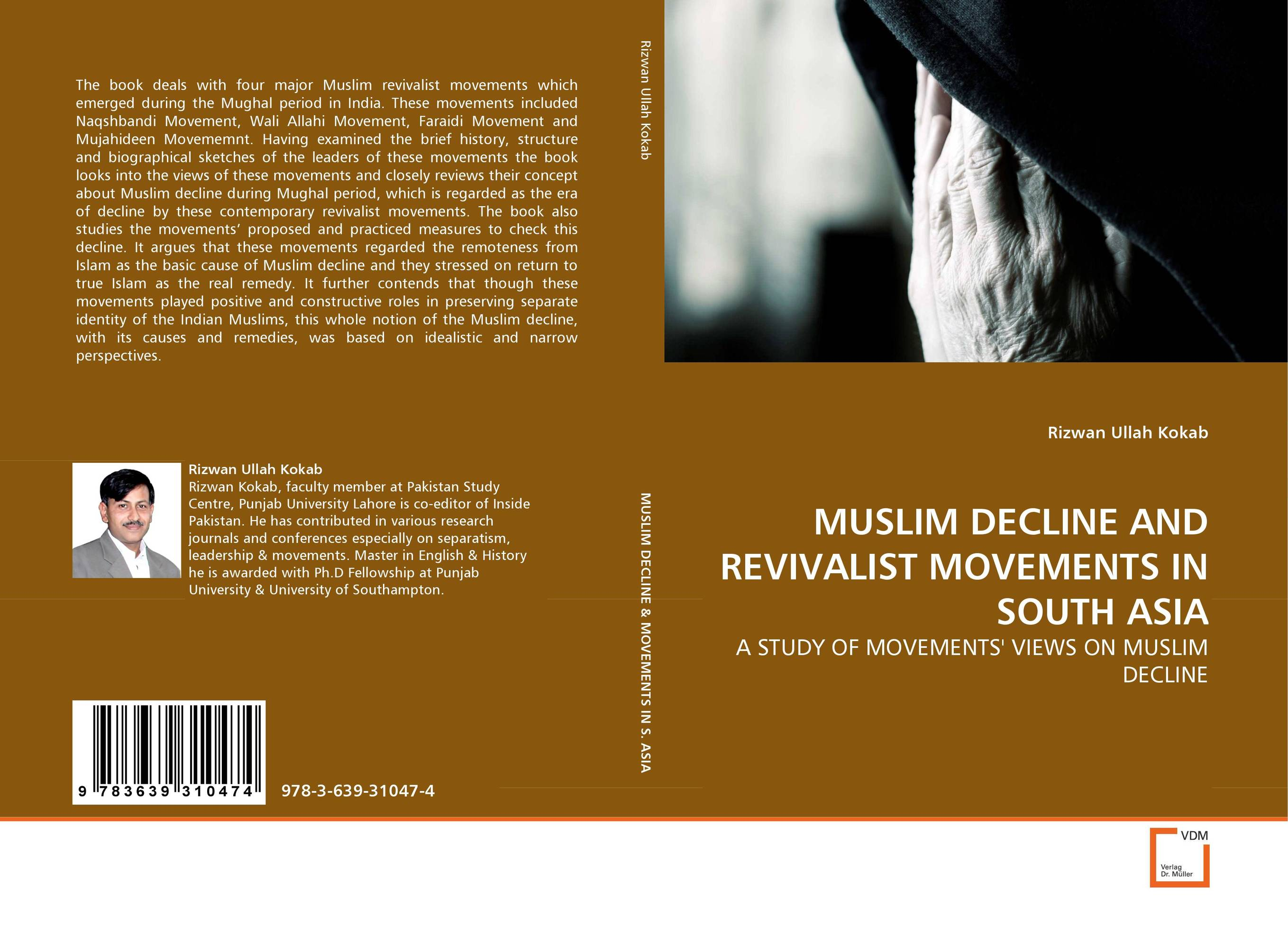 MUSLIM DECLINE AND REVIVALIST MOVEMENTS IN SOUTH ASIA brenner muslim identity
