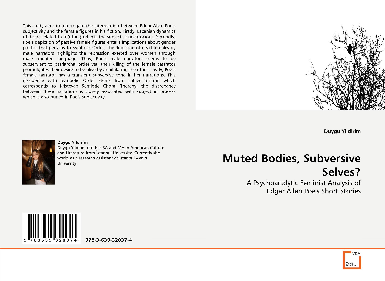 Muted Bodies, Subversive Selves? poe e a the best of edgar allan poe vol 2 эдгар аллан по избранное кн на англ яз
