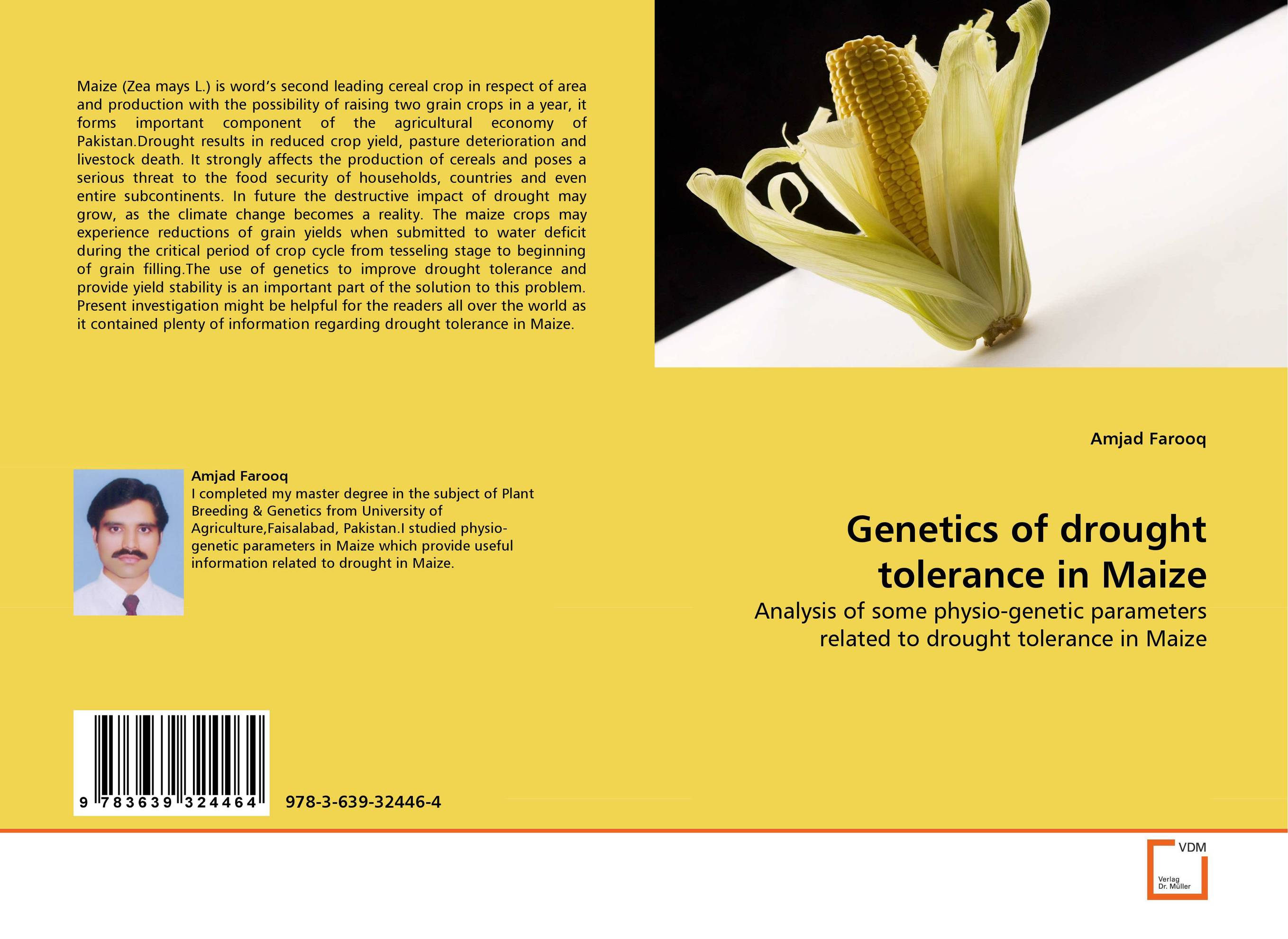 Genetics of drought tolerance in Maize amber sattar and muhammad asif genetics of salinity tolerance in okra