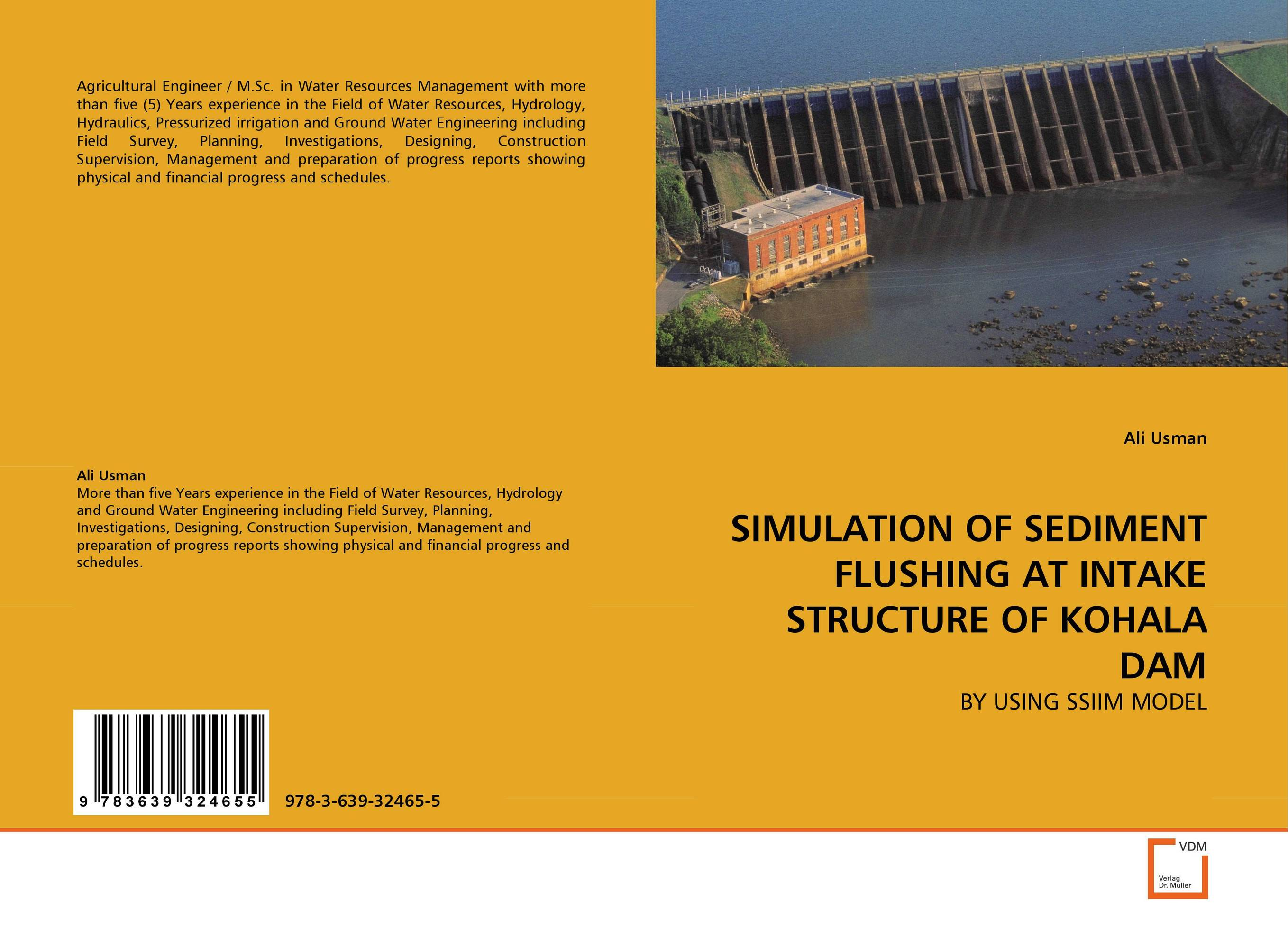 SIMULATION OF SEDIMENT FLUSHING AT INTAKE STRUCTURE OF KOHALA DAM paolo brandimarte handbook in monte carlo simulation applications in financial engineering risk management and economics