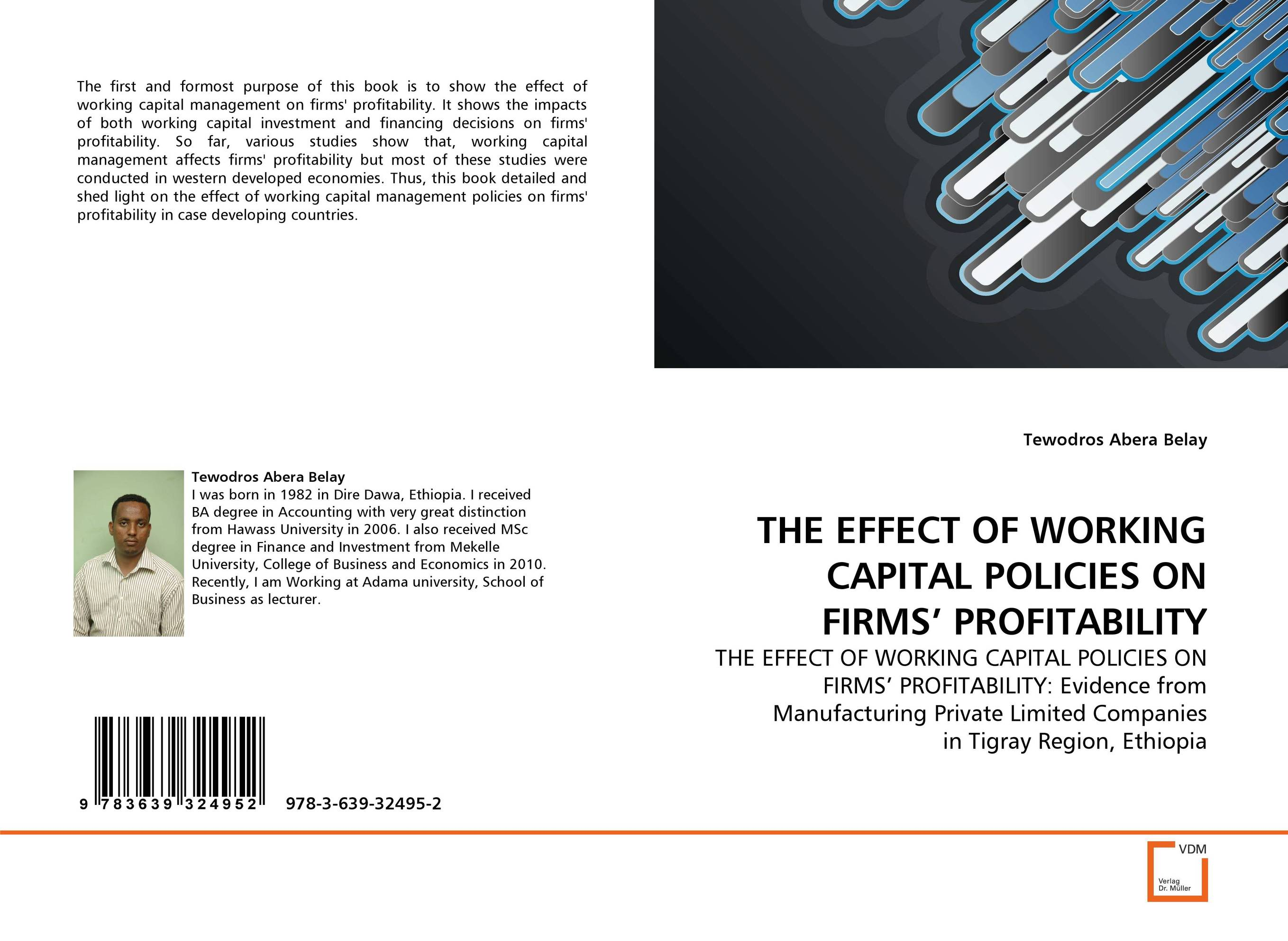 THE EFFECT OF WORKING CAPITAL POLICIES ON FIRMS'' PROFITABILITY james sagner working capital management applications and case studies