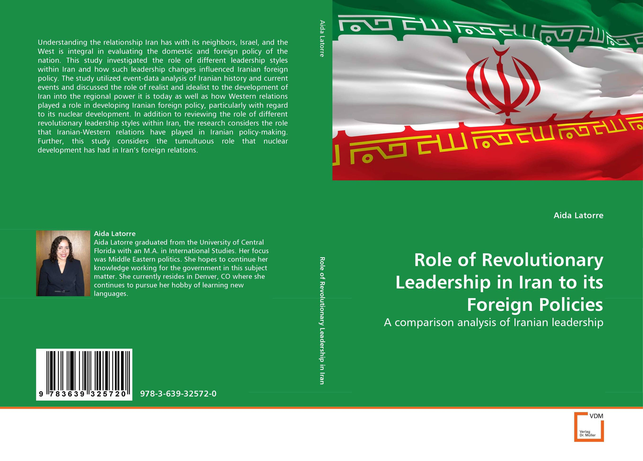 Role of Revolutionary Leadership in Iran to its Foreign Policies role of school leadership in promoting moral integrity among students