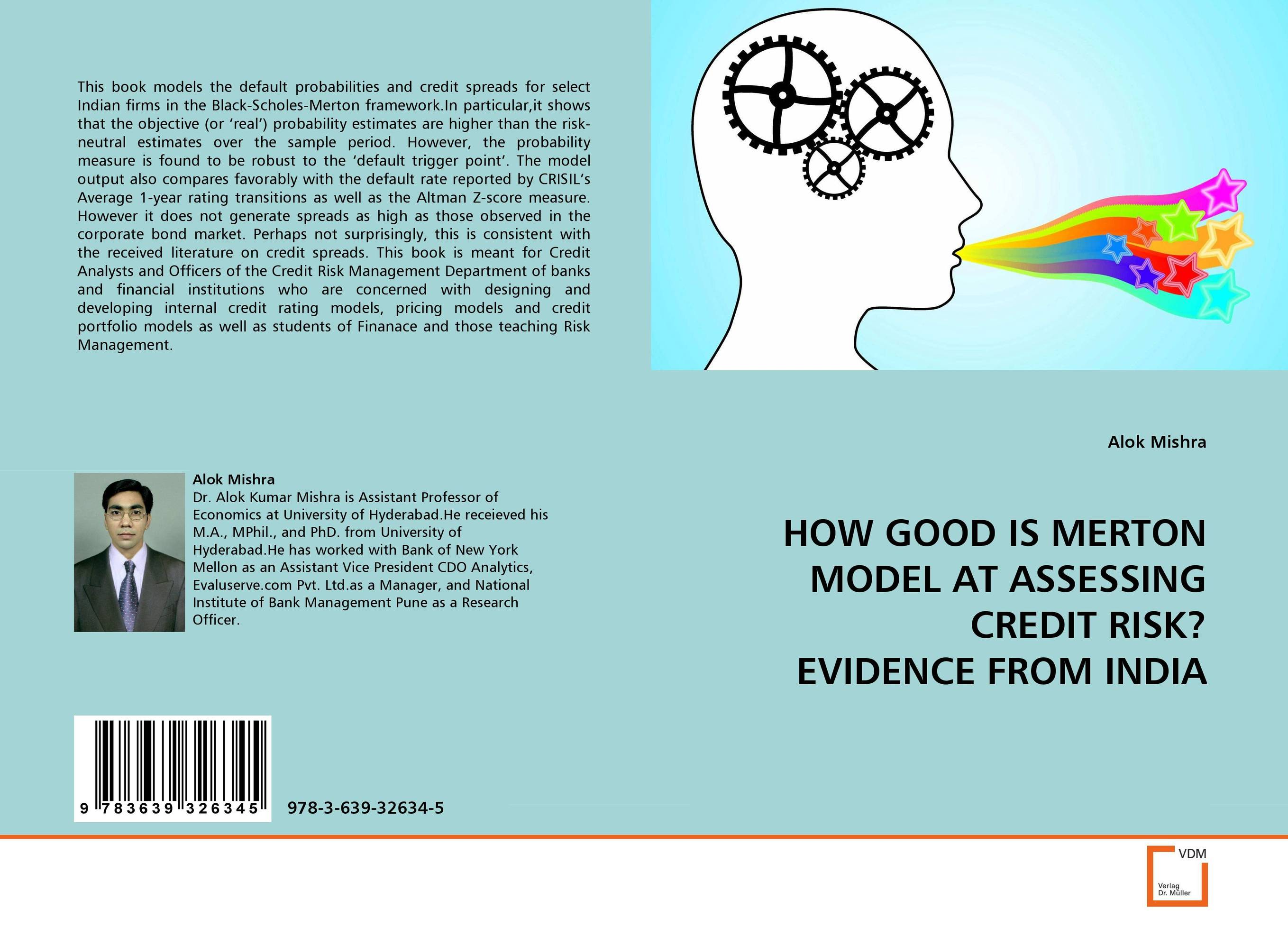 HOW GOOD IS MERTON MODEL AT ASSESSING CREDIT RISK? EVIDENCE FROM INDIA jahnavi ravula pawan kumar avadhanam and r k mishra credit and risk analysis by banks