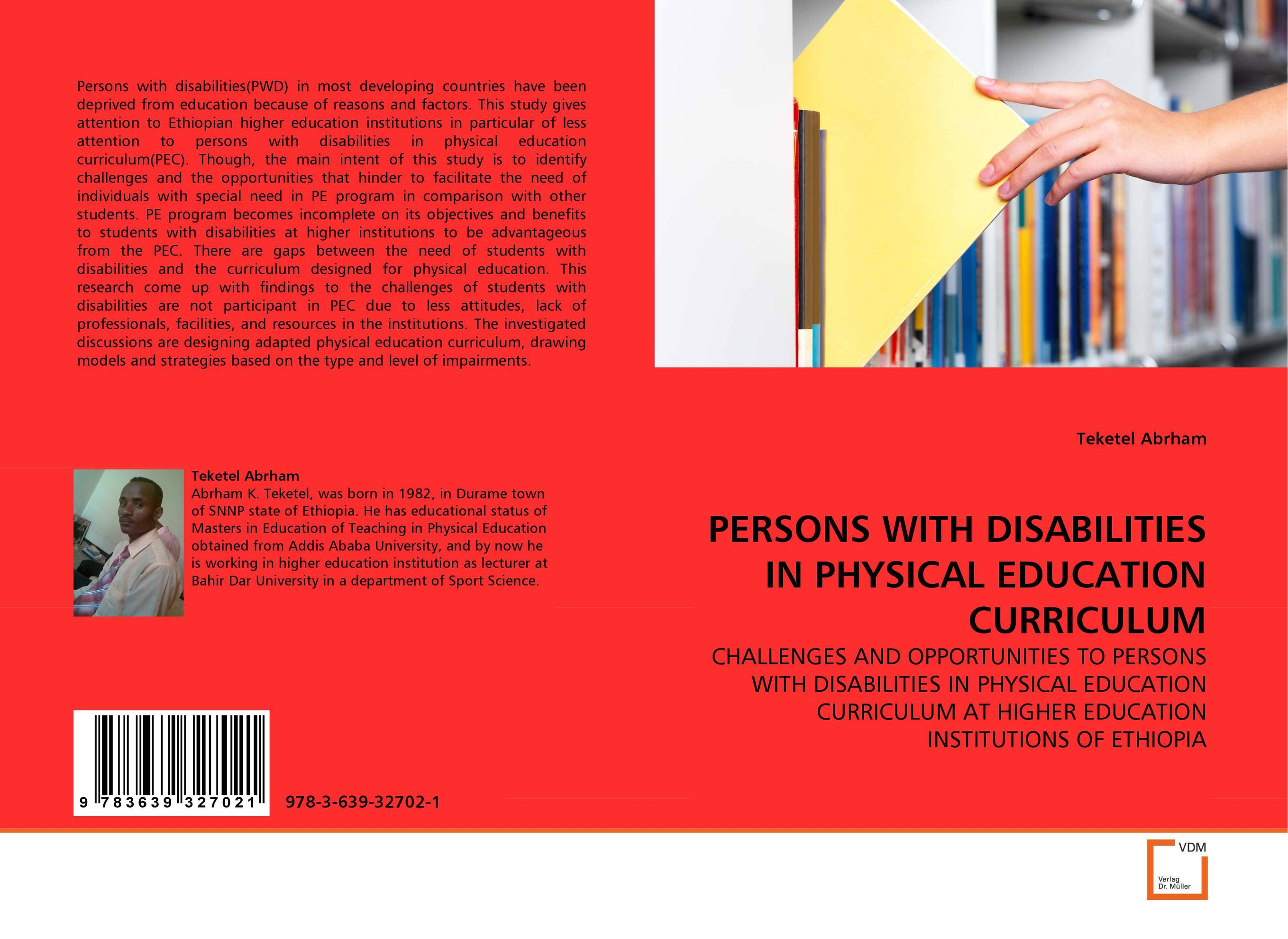 PERSONS WITH DISABILITIES IN PHYSICAL EDUCATION CURRICULUM  demdeo durge physical fitness and physiological parameters of sport persons