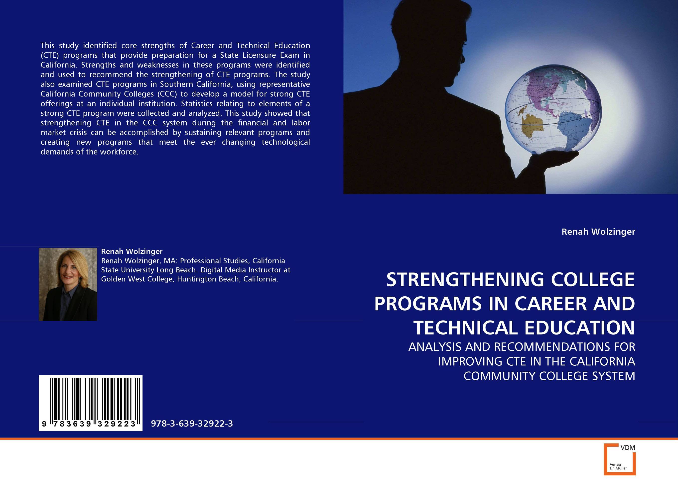 STRENGTHENING COLLEGE PROGRAMS IN CAREER AND TECHNICAL EDUCATION pathways to college the impact of inventive pre collegiate programs