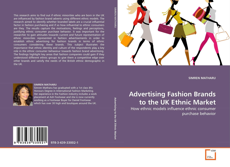 Advertising Fashion Brands to the UK Ethnic Market the integration of ethnic kazakh oralmans into kazakh society