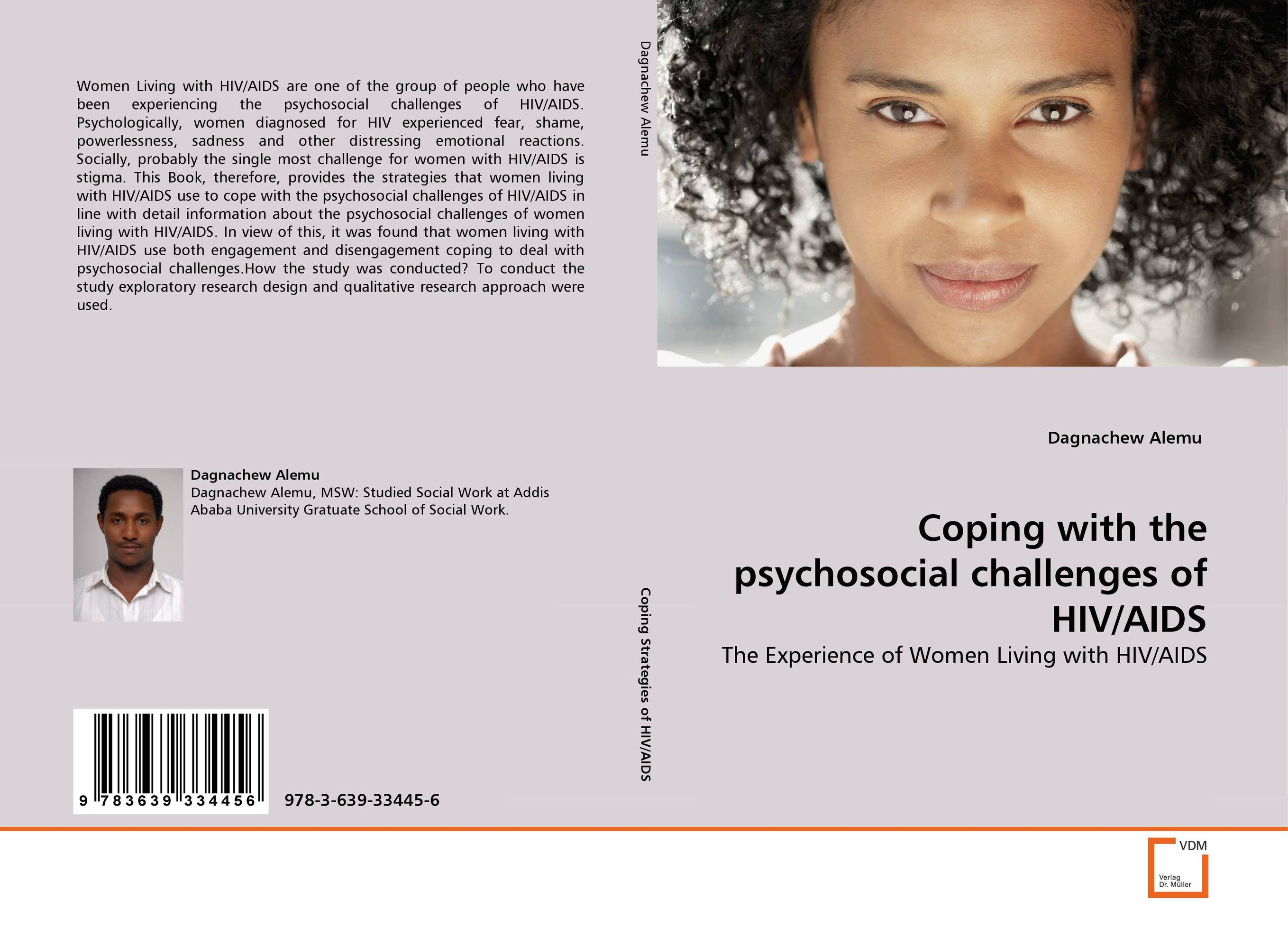 Coping with the psychosocial challenges of HIV/AIDS physical therapy care for people living with hiv aids