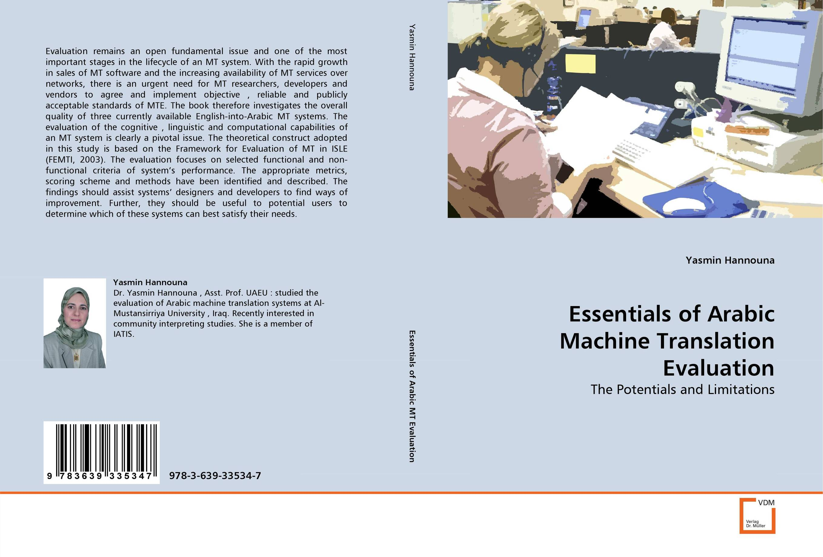 Essentials of Arabic Machine Translation Evaluation evaluation and developing an onion peeling system