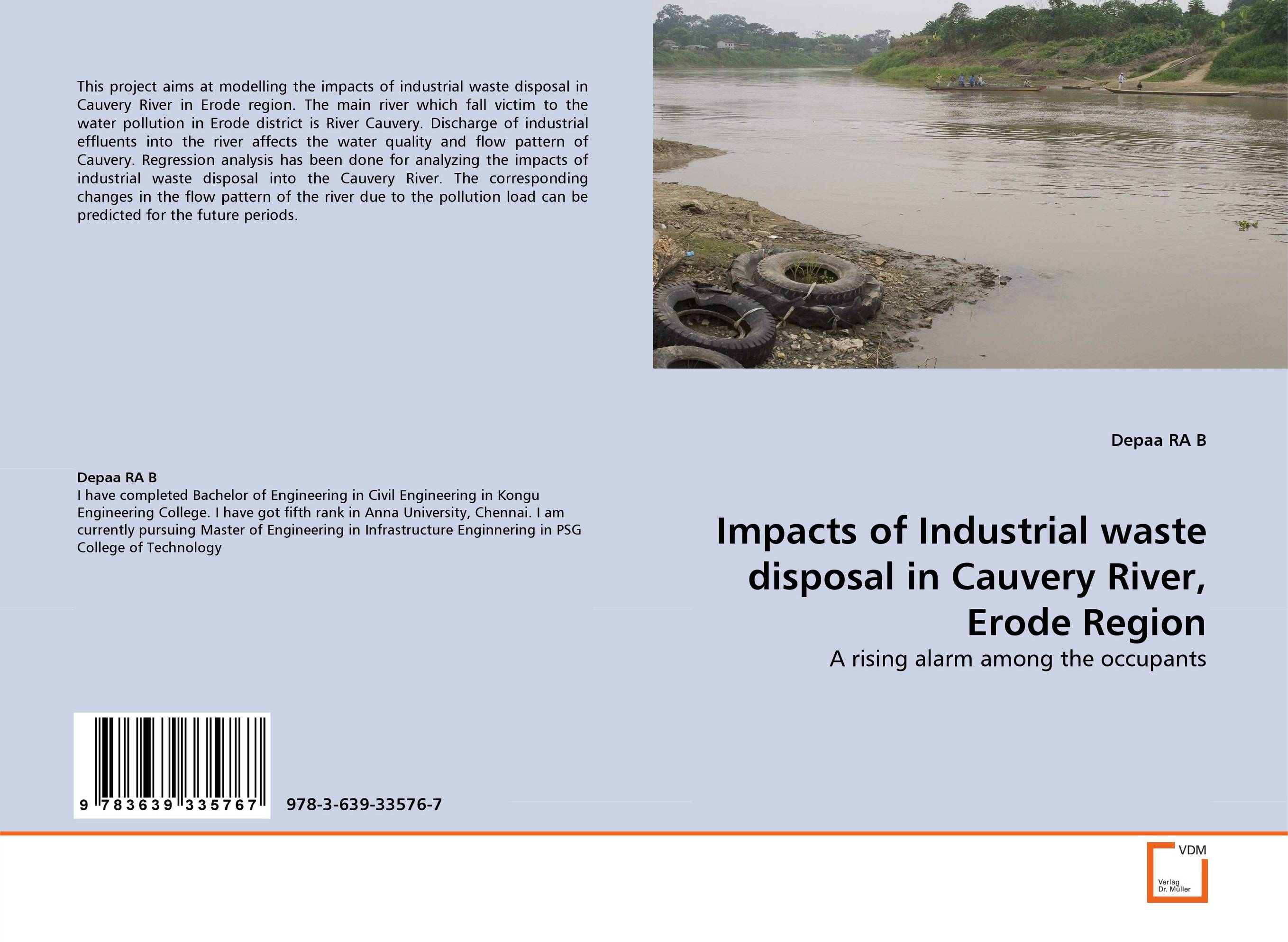 Impacts of Industrial waste disposal in Cauvery River, Erode Region