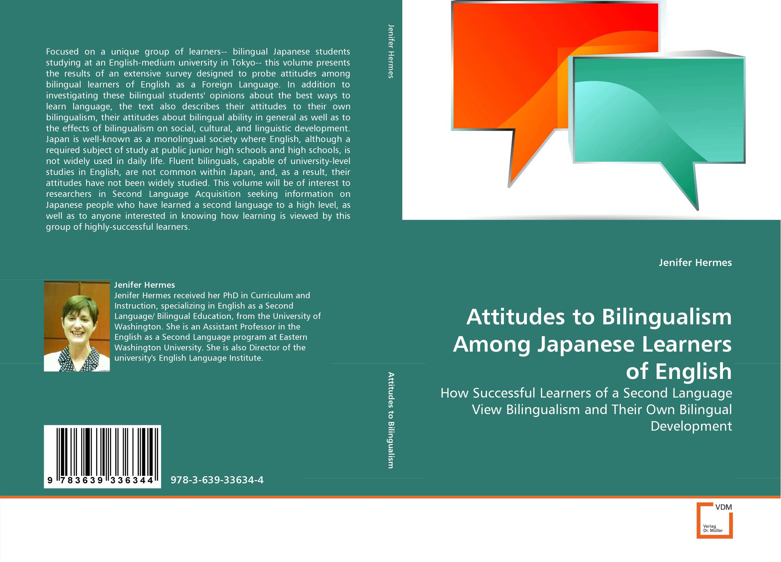 Attitudes to Bilingualism Among Japanese Learners of English james wasajja the english language communicative needs among international students