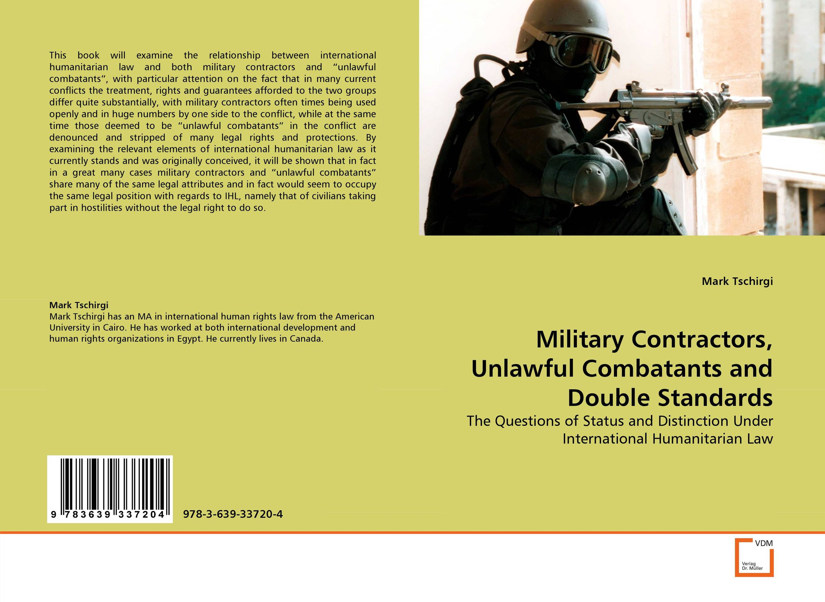 Military Contractors, Unlawful Combatants and Double Standards edited by robert wintemute and mads andenas legal recognition of same sex partnerships