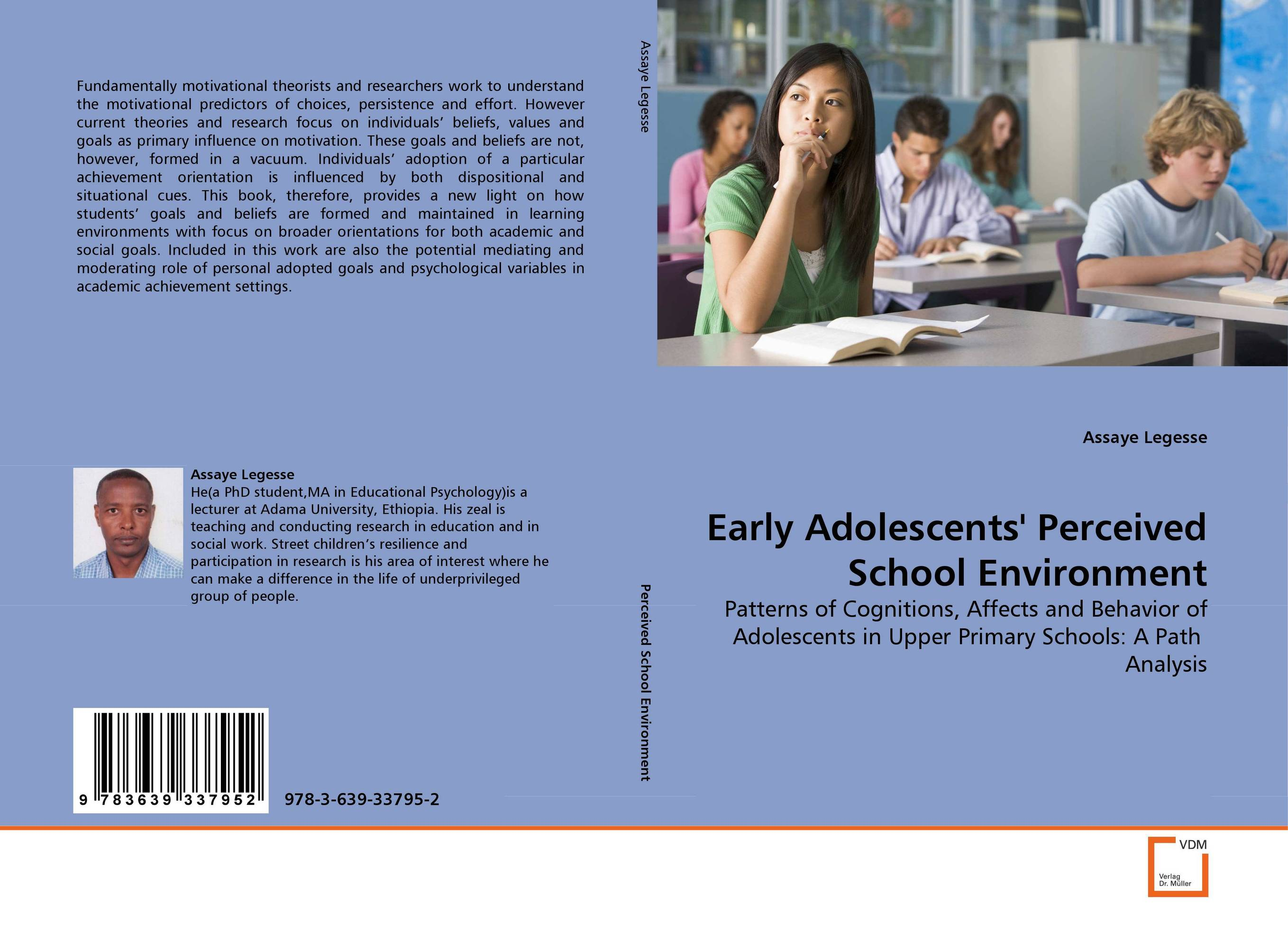 Early Adolescents'' Perceived School Environment self regulation and motivational beliefs in mathematics achievement