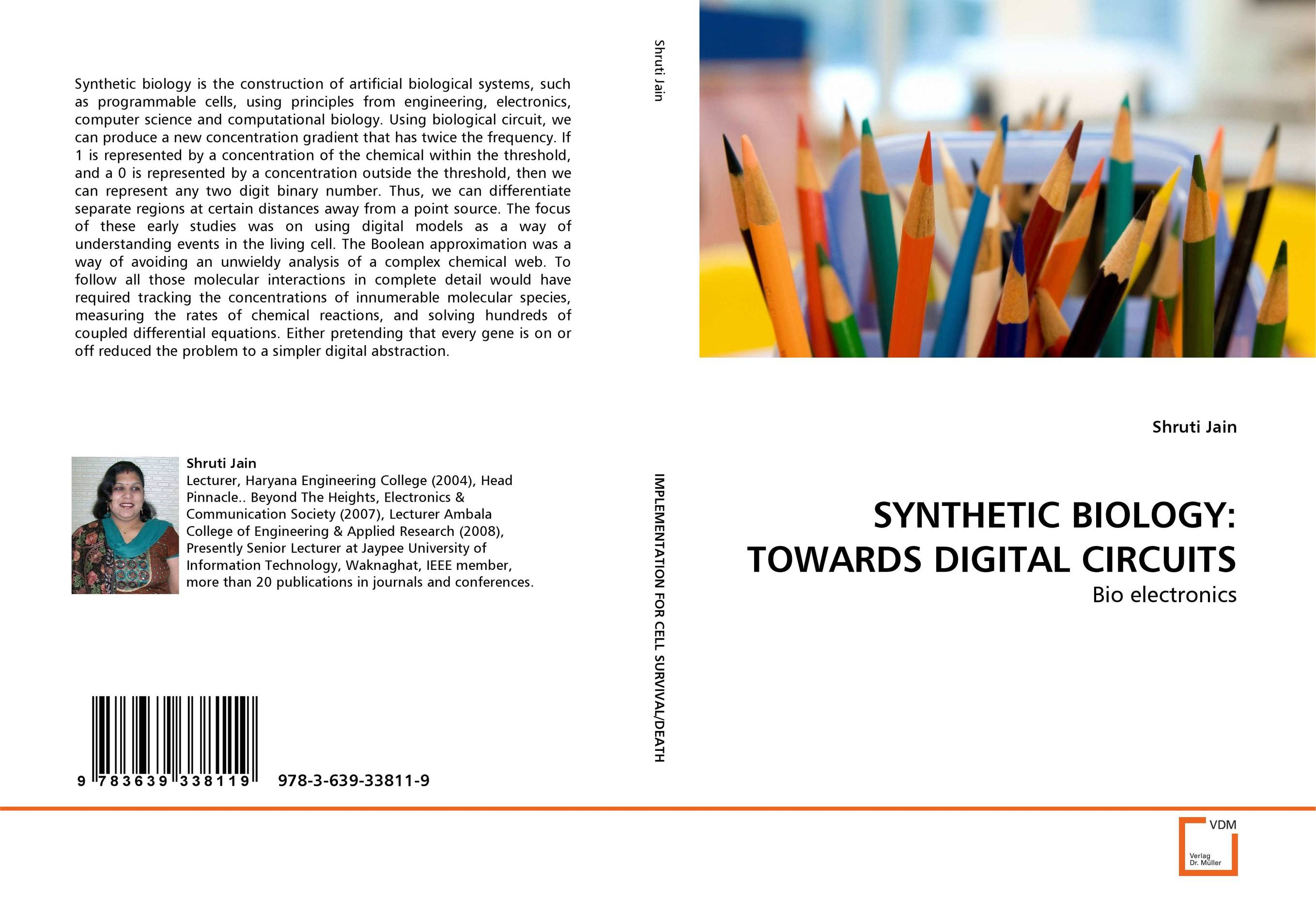 SYNTHETIC BIOLOGY: TOWARDS DIGITAL CIRCUITS