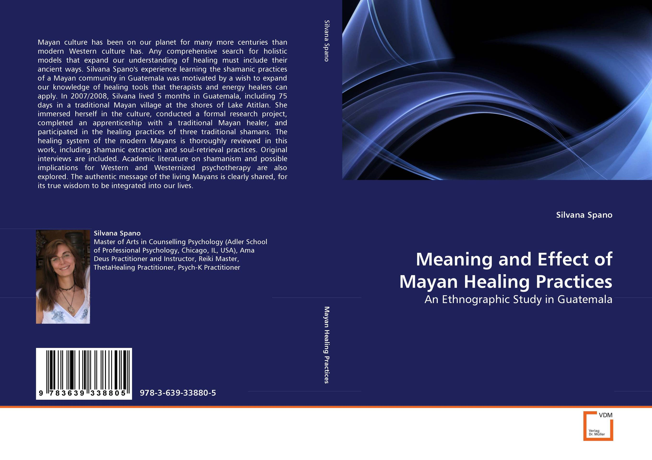 Meaning and Effect of Mayan Healing Practices traditional healing and mental disorders